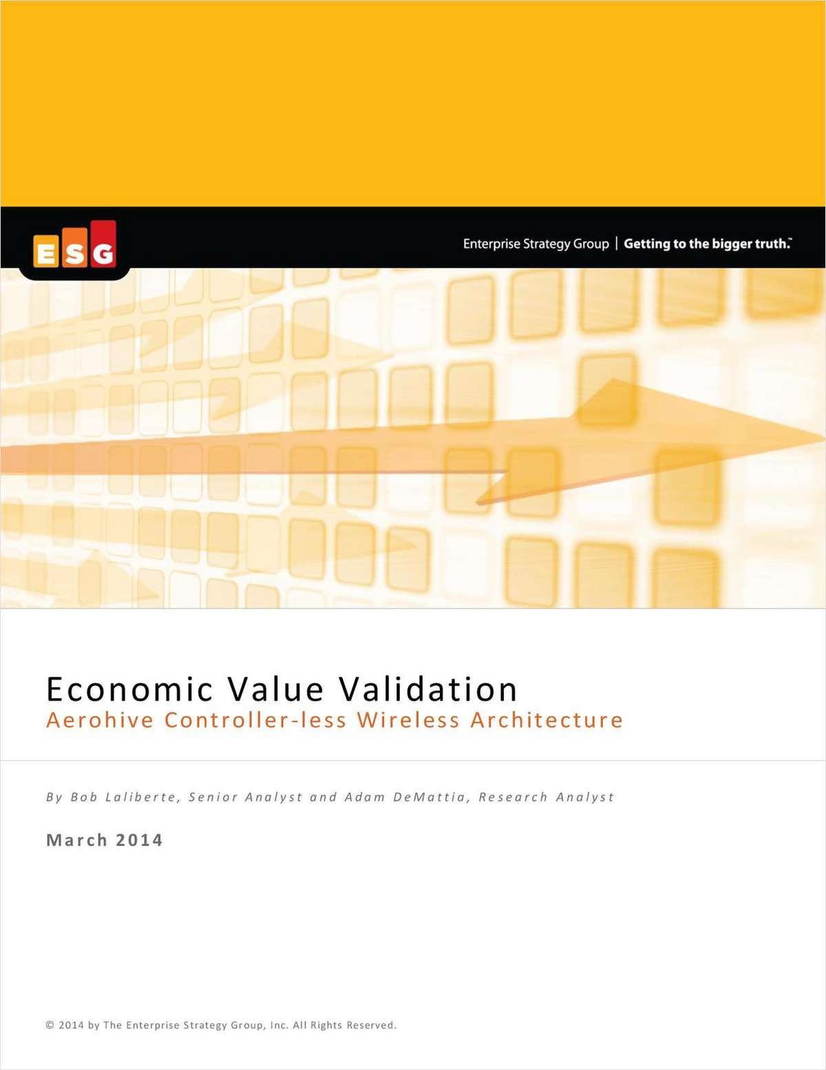 Economic Value Validation; Aerohive Controller-less Wireless Architecture