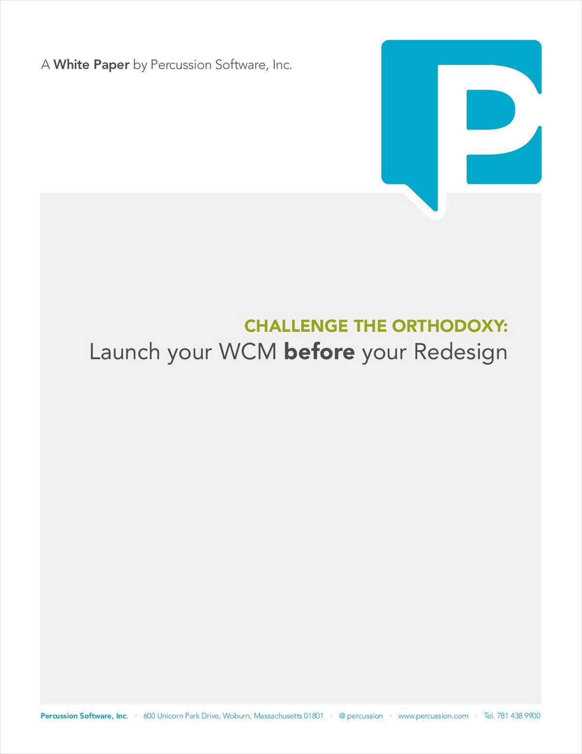Challenge the Orthodoxy: Launch Your WCM before Your Redesign