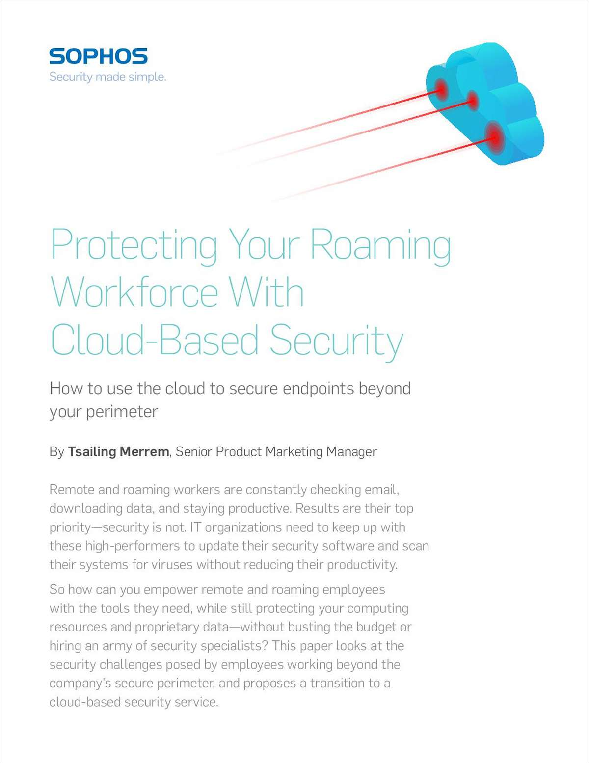 Protecting Your Roaming Workforce With Cloud-Based Security