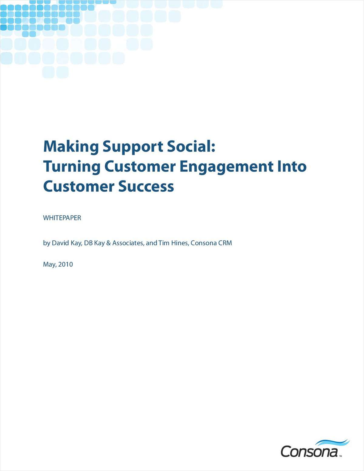 Make Support Social: Turn Customer Engagement into Customer Success