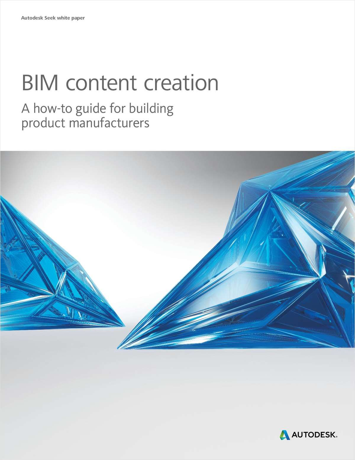 BIM Content Creation for Building Product Manufacturers