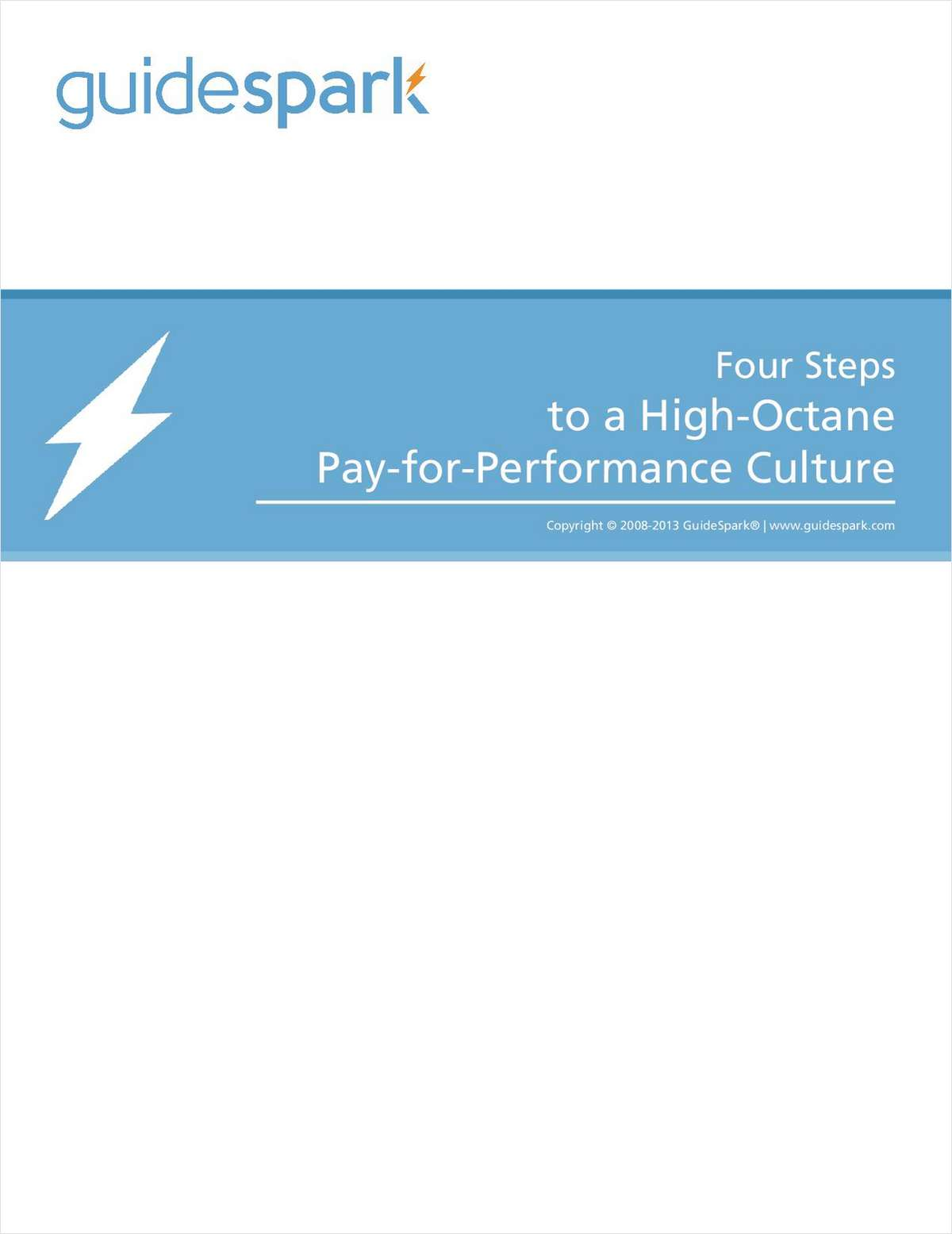 Four Steps to a High-Octane Pay-for-Performance Culture