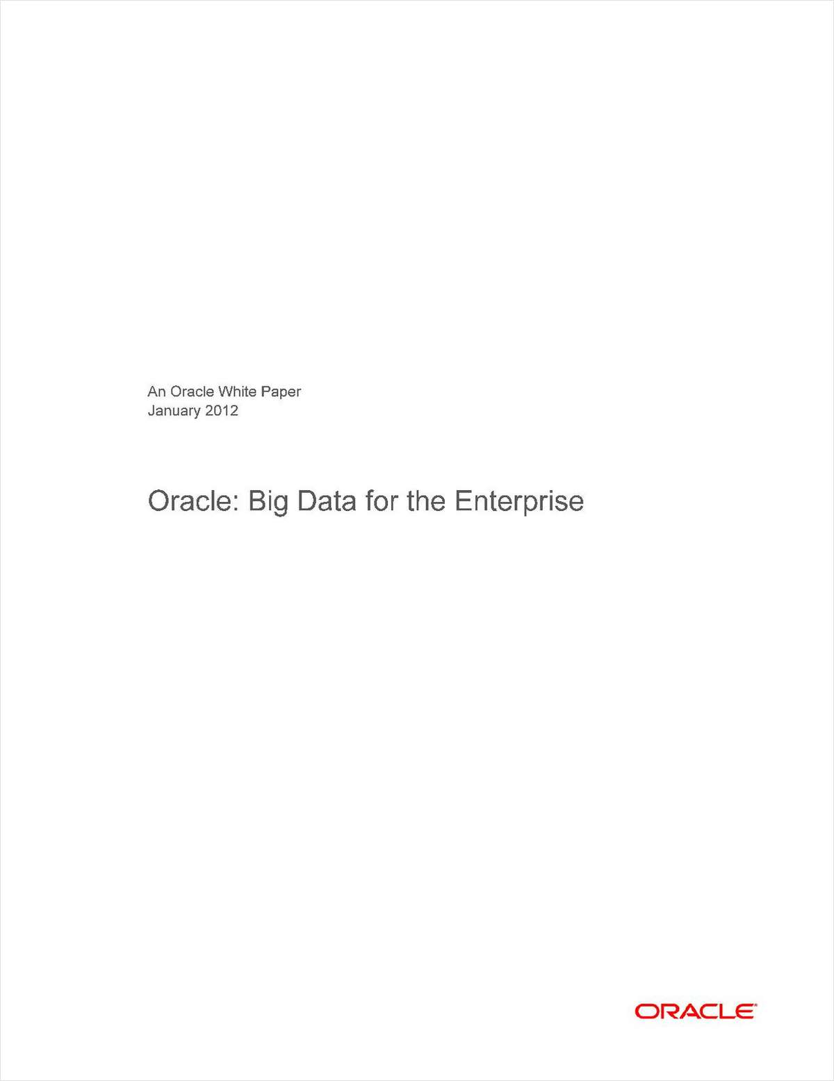 Oracle: Big Data for the Enterprise