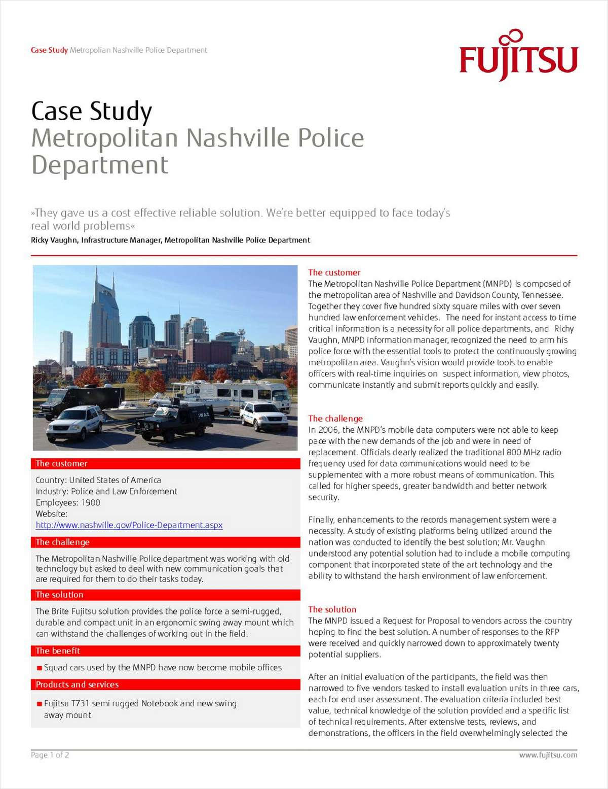 Real-Time Mission-Critical Information and Law Enforcement Mobility: Making Things Work When Failure Is Not an Option
