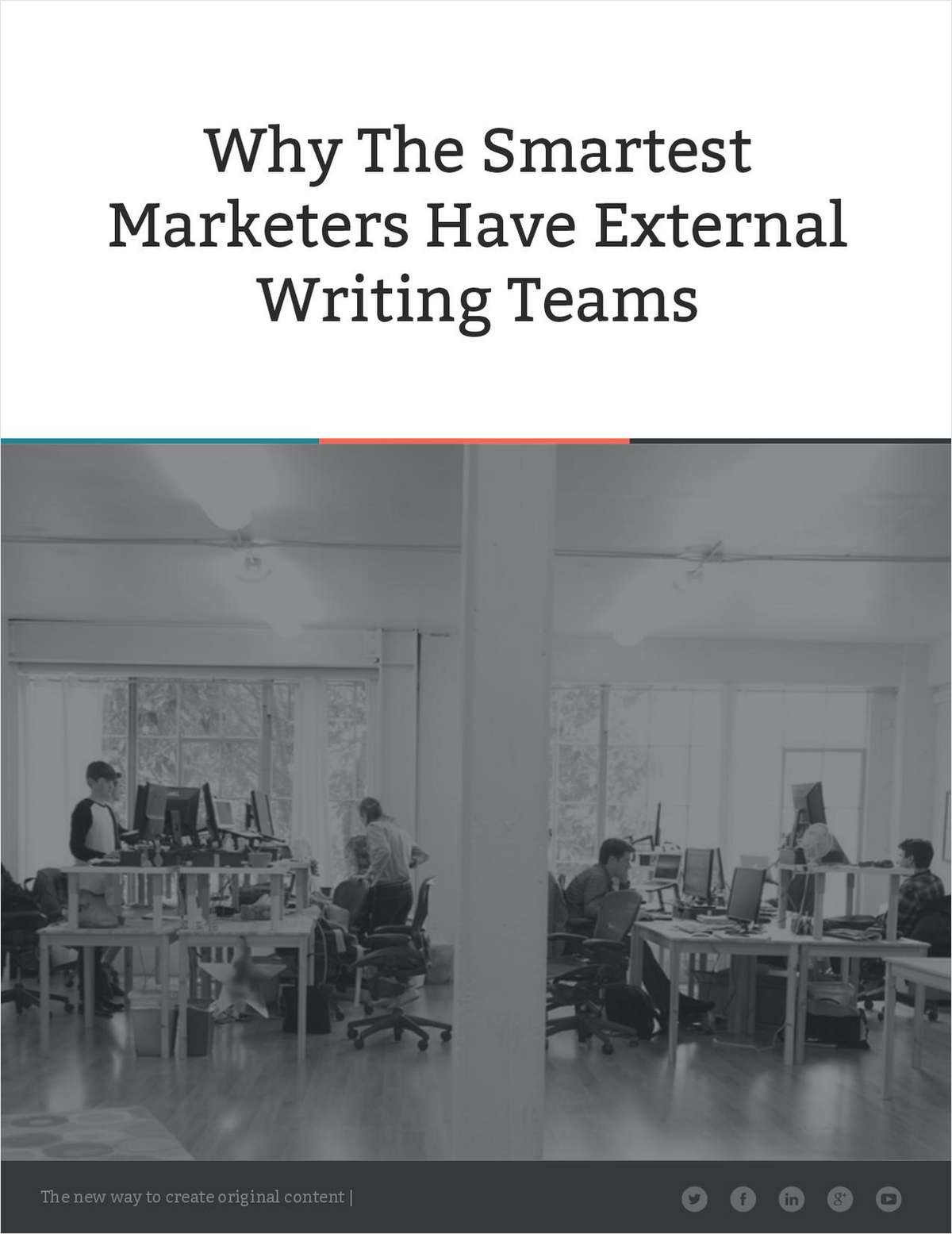 Why the Smartest Marketers Have External Writing Teams