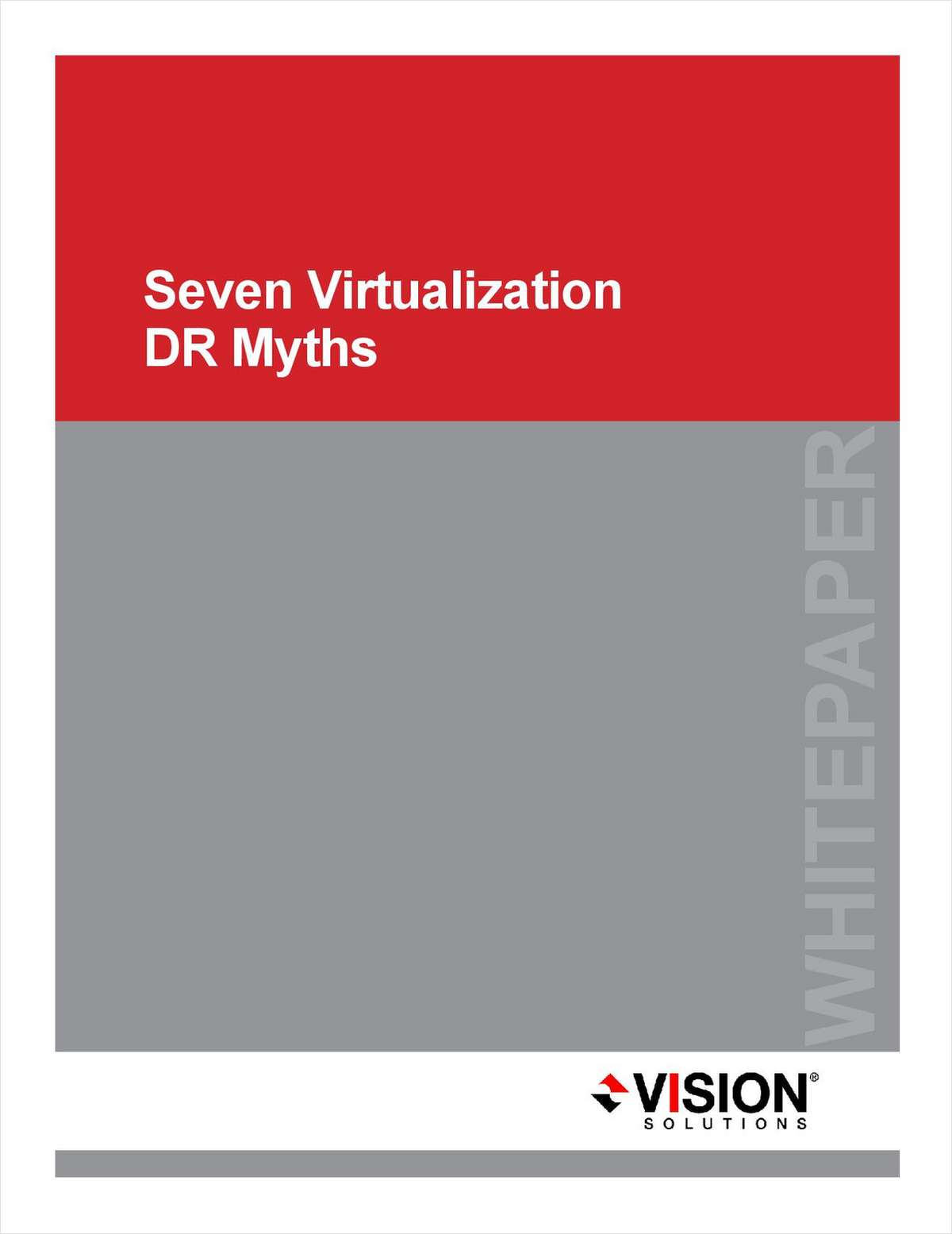 Seven Virtualization DR Myths