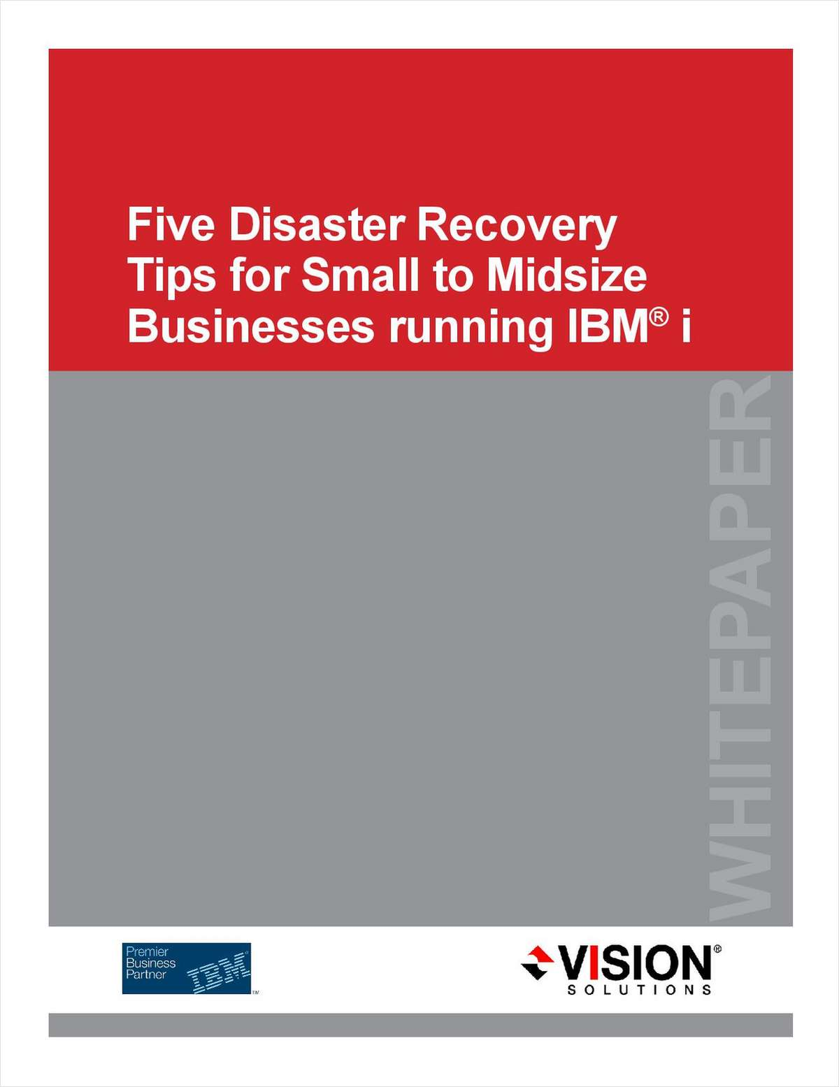 Five Disaster Recovery Tips for Small to Midsize Businesses Running IBM® i