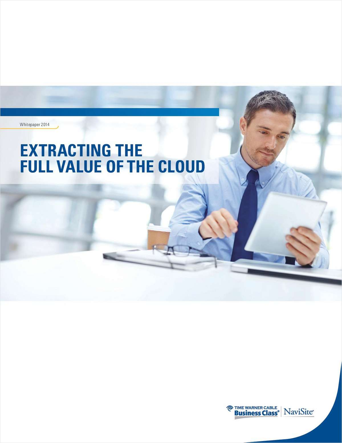 Extracting the Full Value of the Cloud