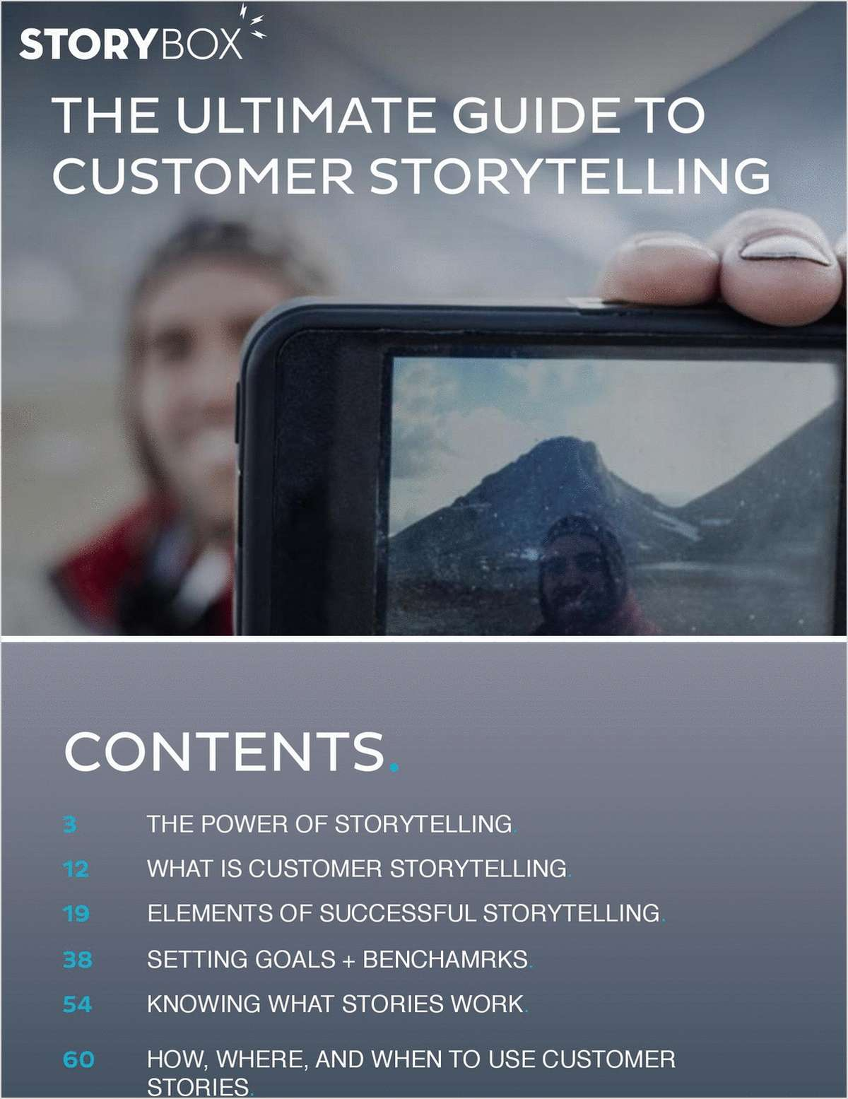 The Ultimate Guide to Customer Storytelling