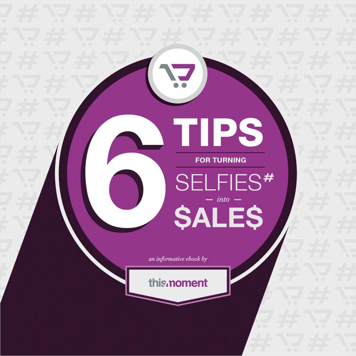 6 Tips for Turning Selfies into Sales