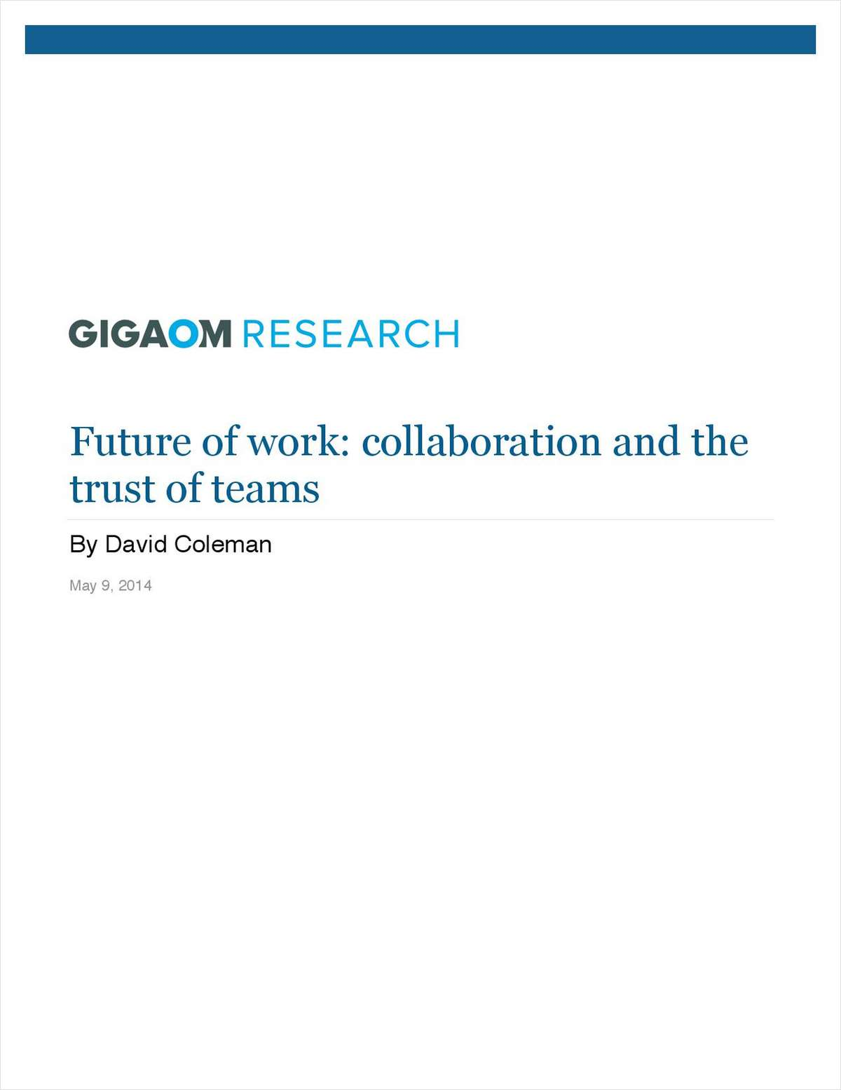 The Future of Work: Collaboration and the Trust of Teams