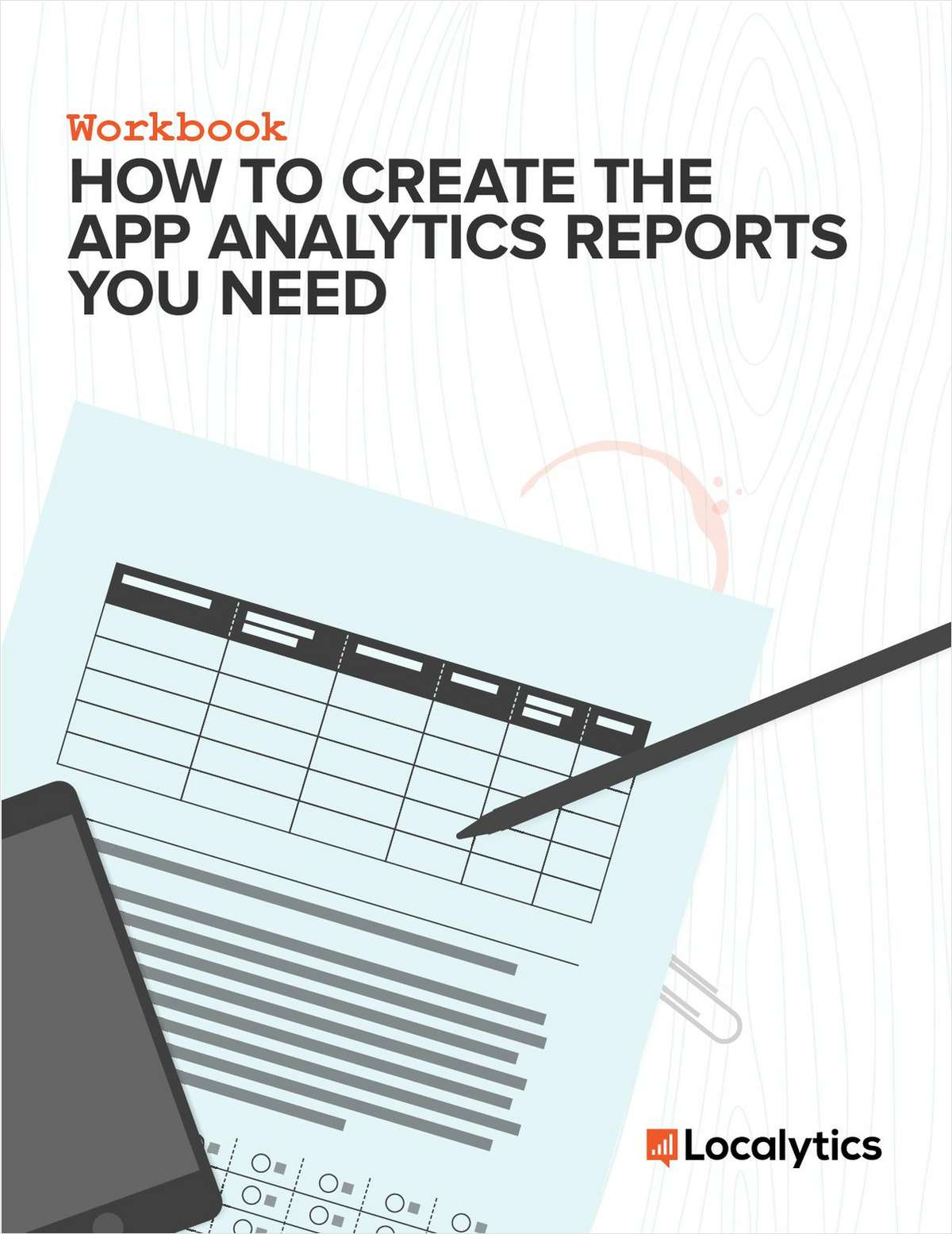 How to Create The App Analytics Reports You Need
