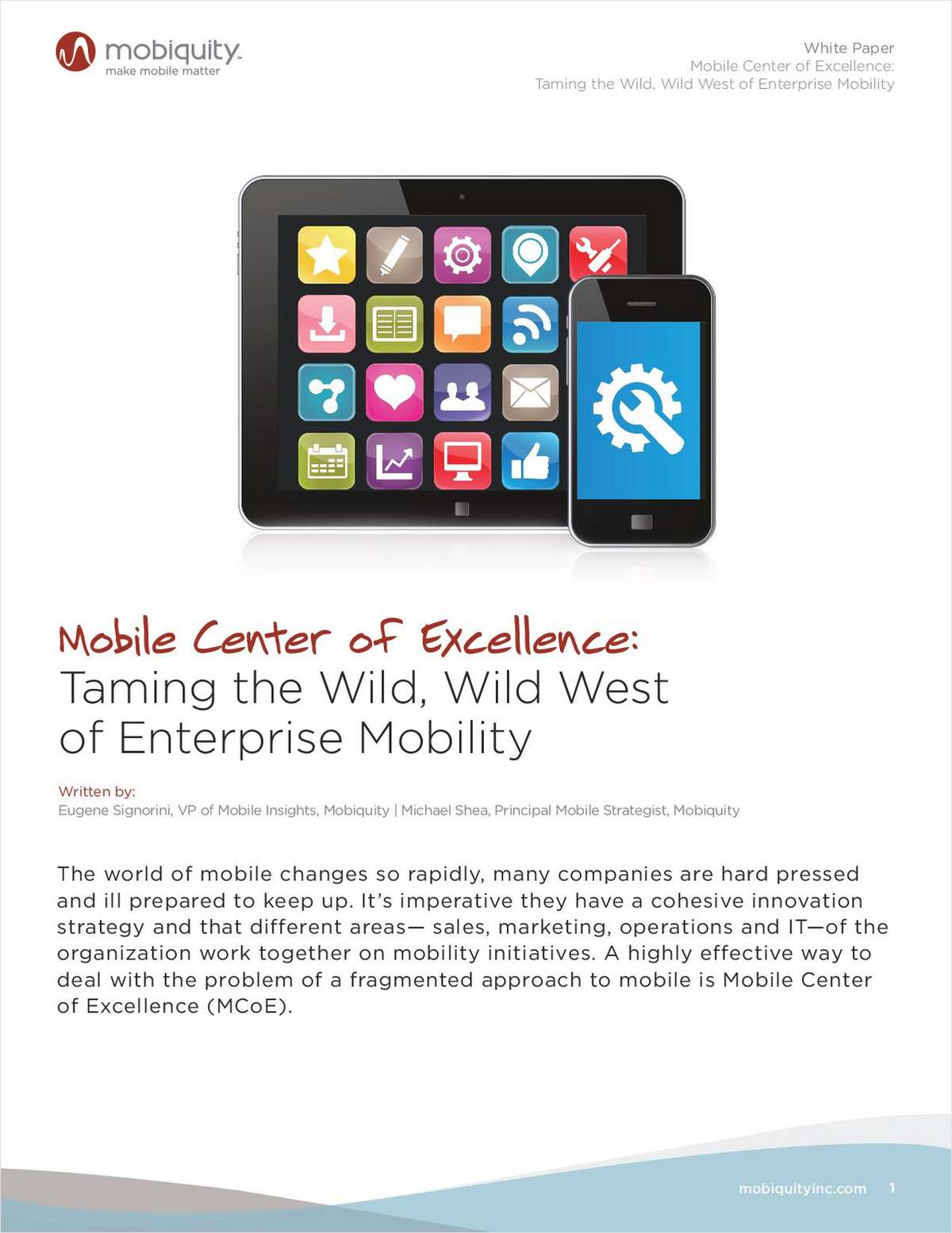 Mobile Center of Excellence: Taming the Wild, Wild West of Enterprise Mobility