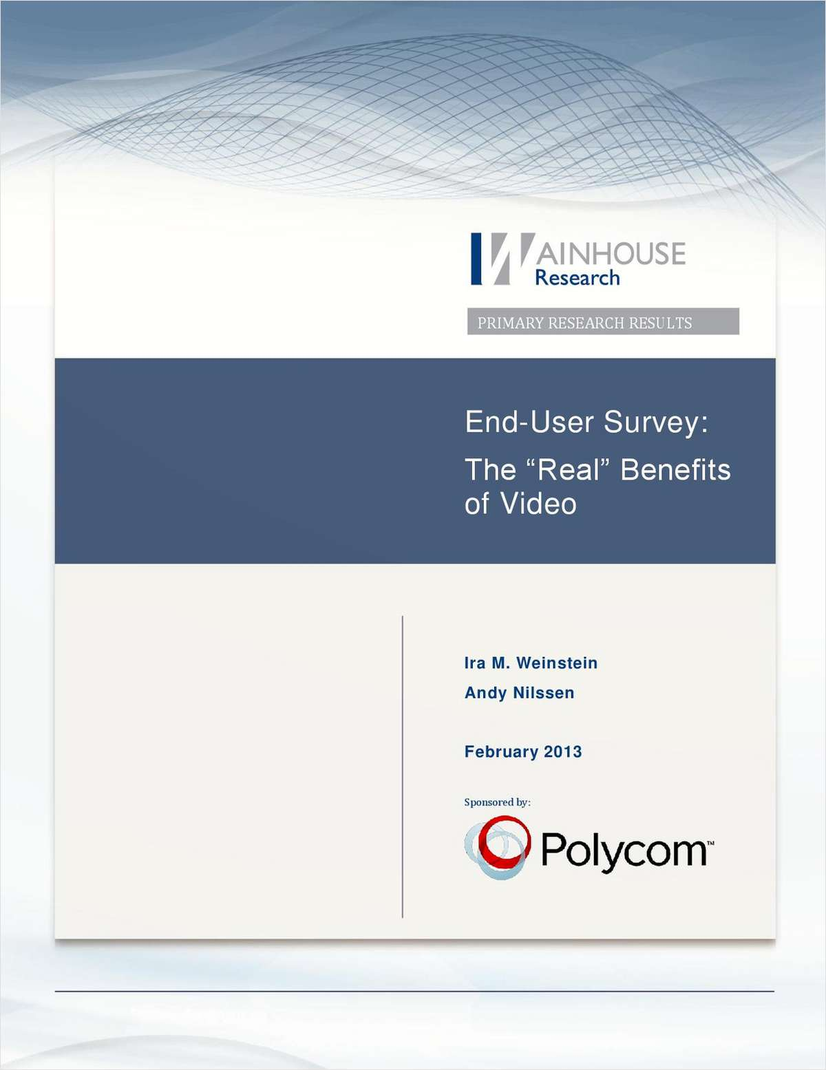 End-User Survey: The 'Real' Benefits of Video