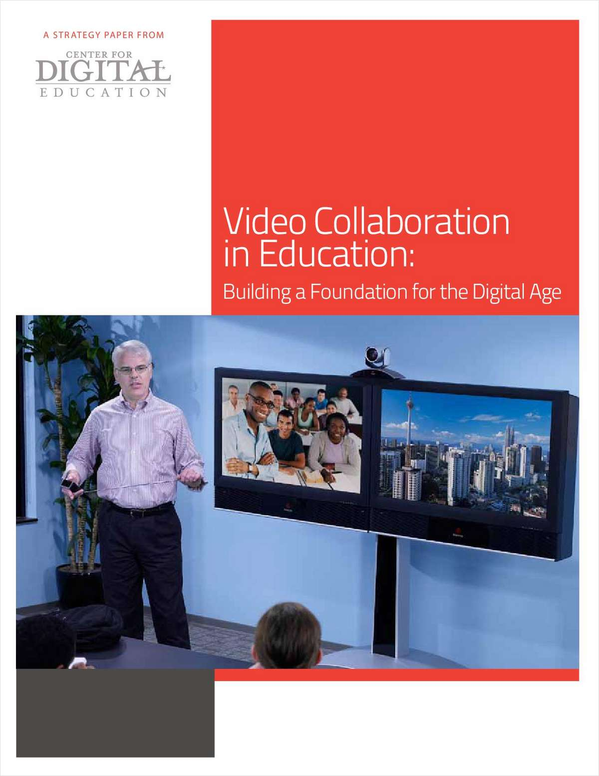 Video Collaboration in Education: Building a Foundation for the Digital Age