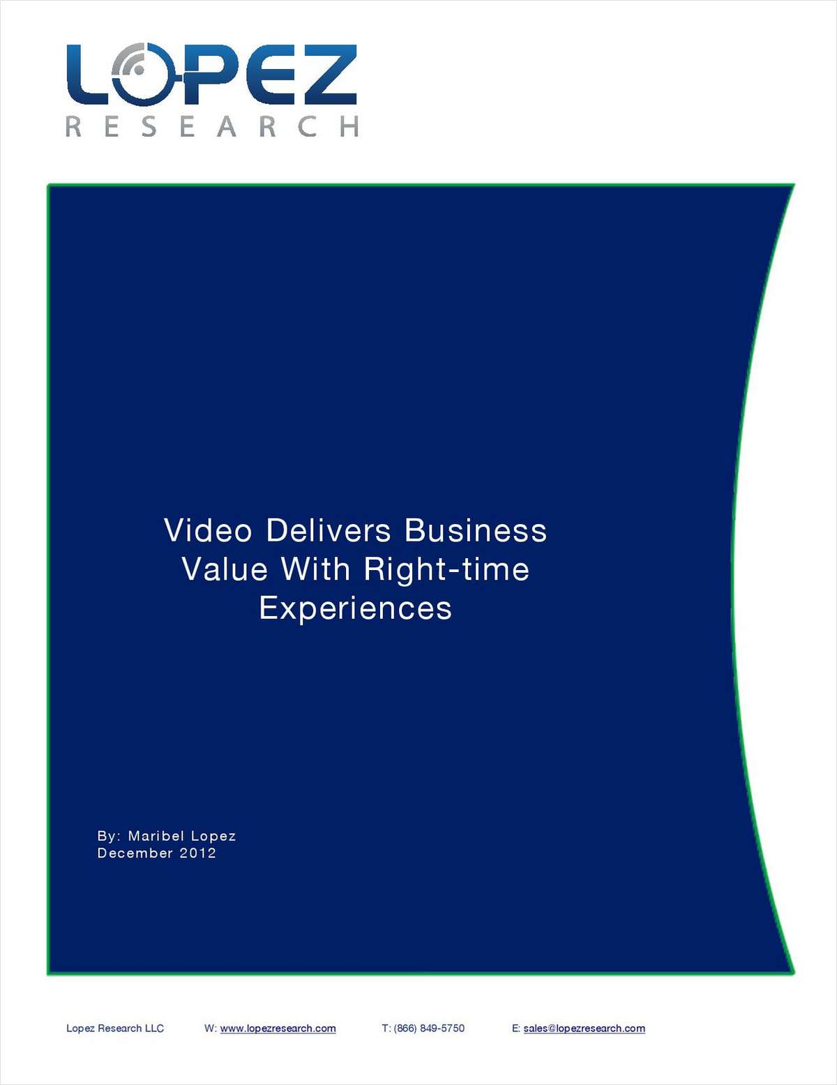 Video Delivers Business Value with Right-time Experiences