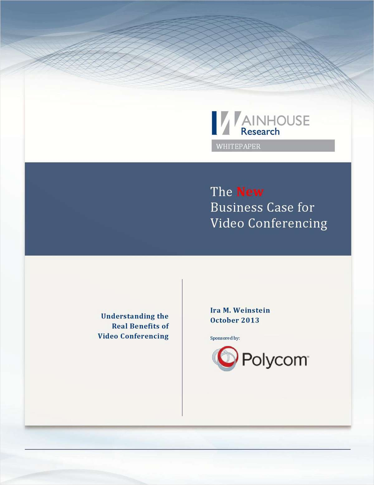 The New Business Case for Video Conferencing: 7 Real-World Benefits Beyond Cost-Savings