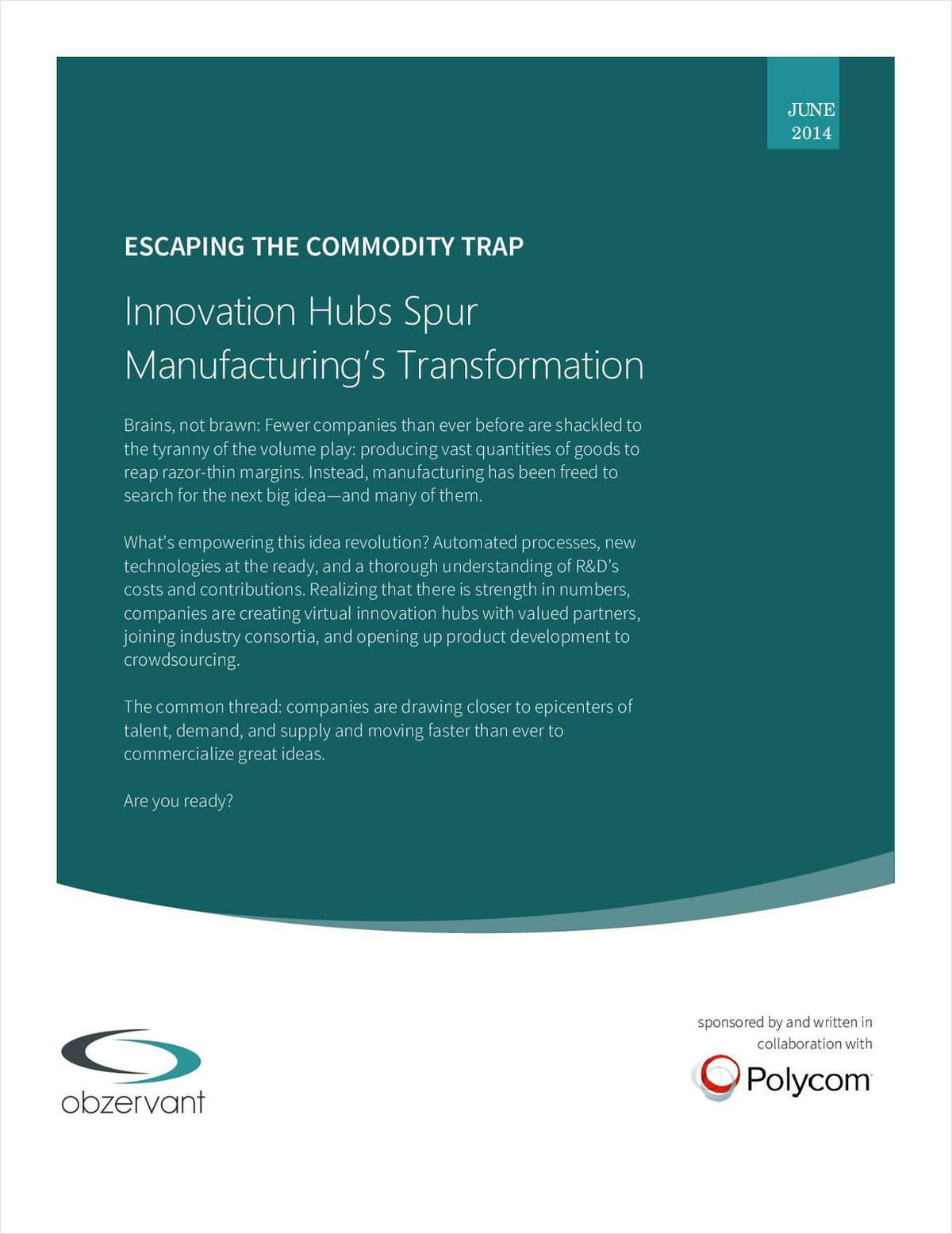 Escaping the Commodity Trap: Innovation Hubs Spur Manufacturing's Transformation