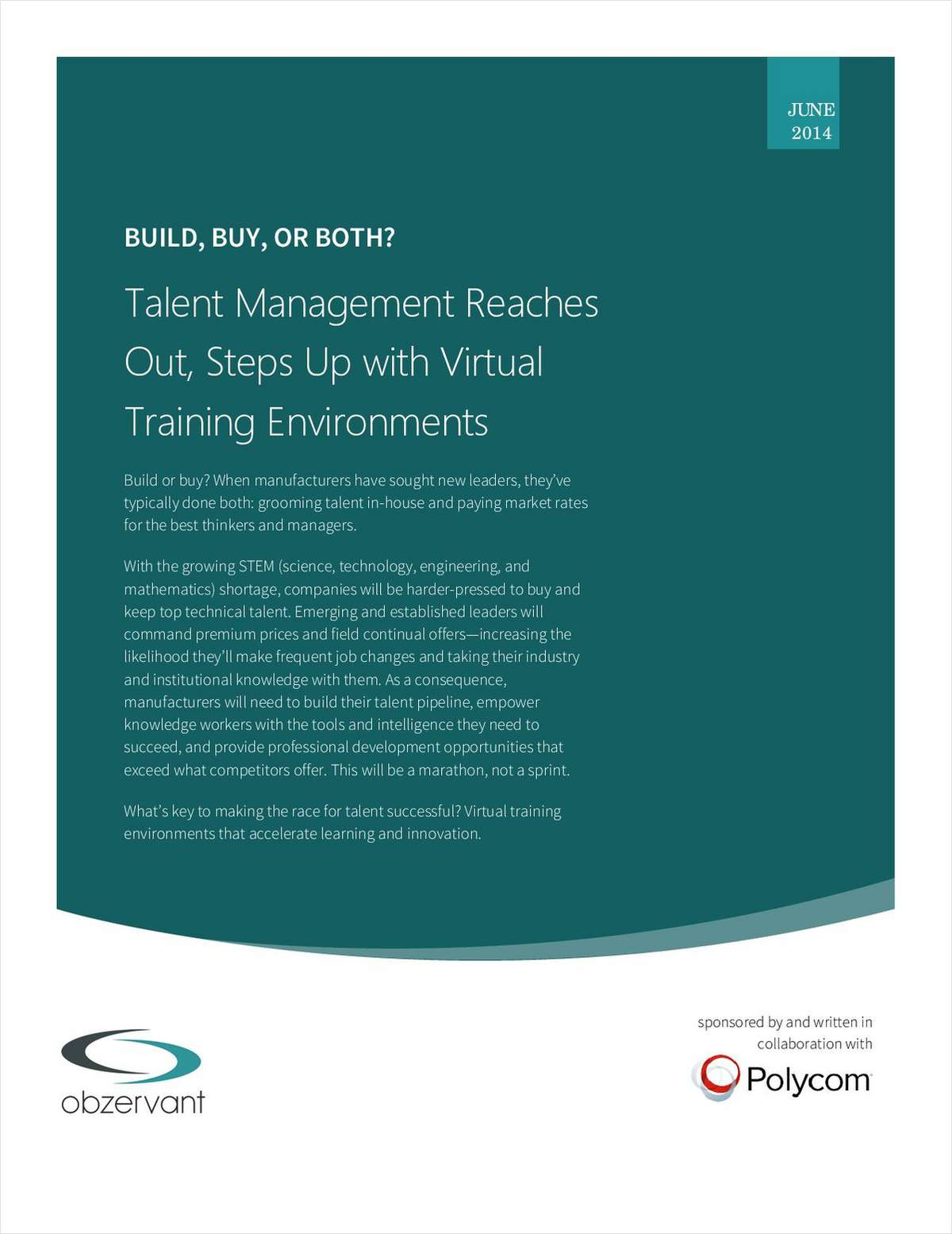 Build, Buy, or Both? Talent Management Reaches Out, Steps Up with Virtual Training Environments