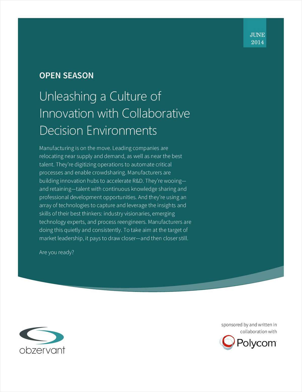 Open Season: Unleashing a Culture of Innovation with Collaborative Decision Environments
