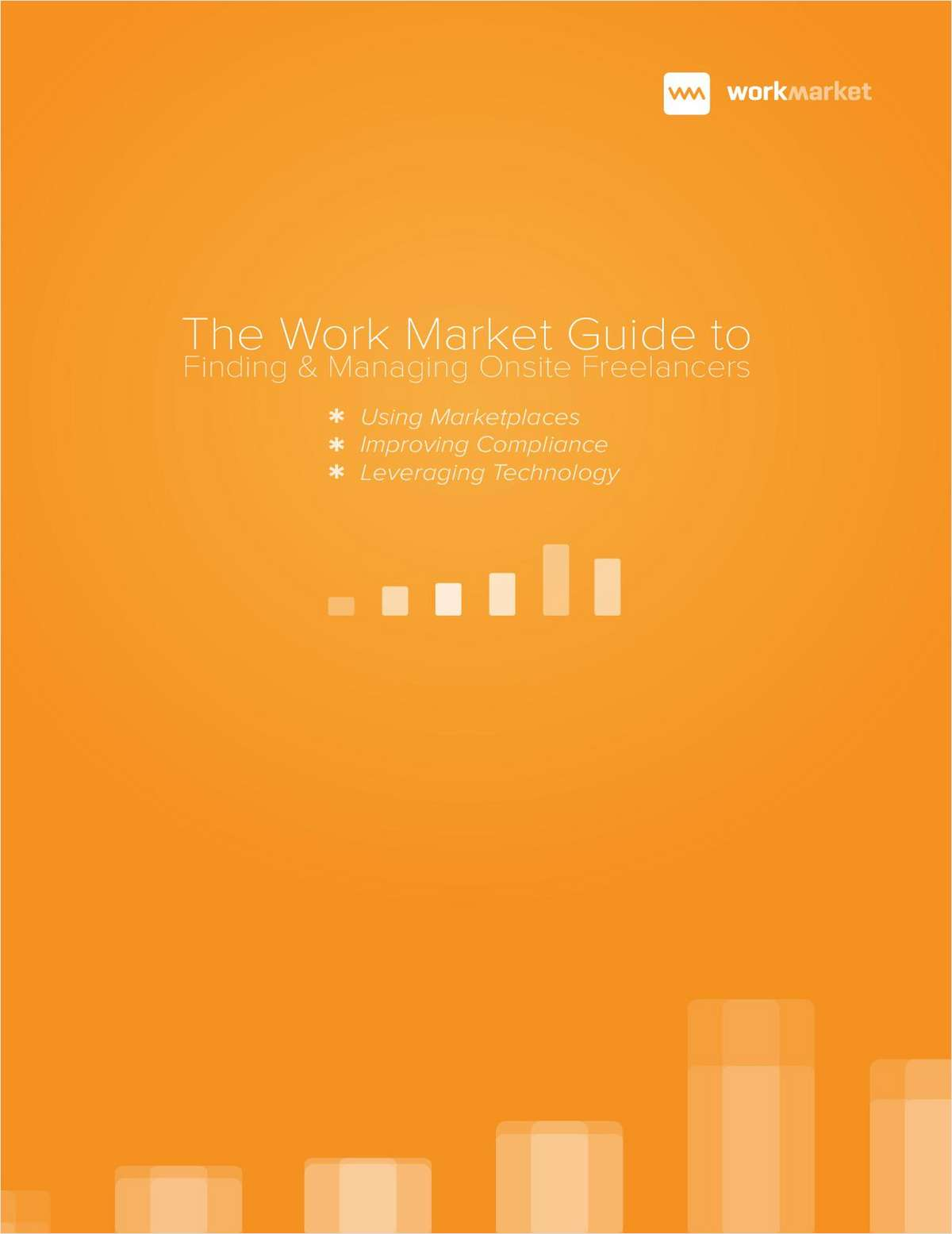 The Work Market Guide to Finding & Managing Freelancers