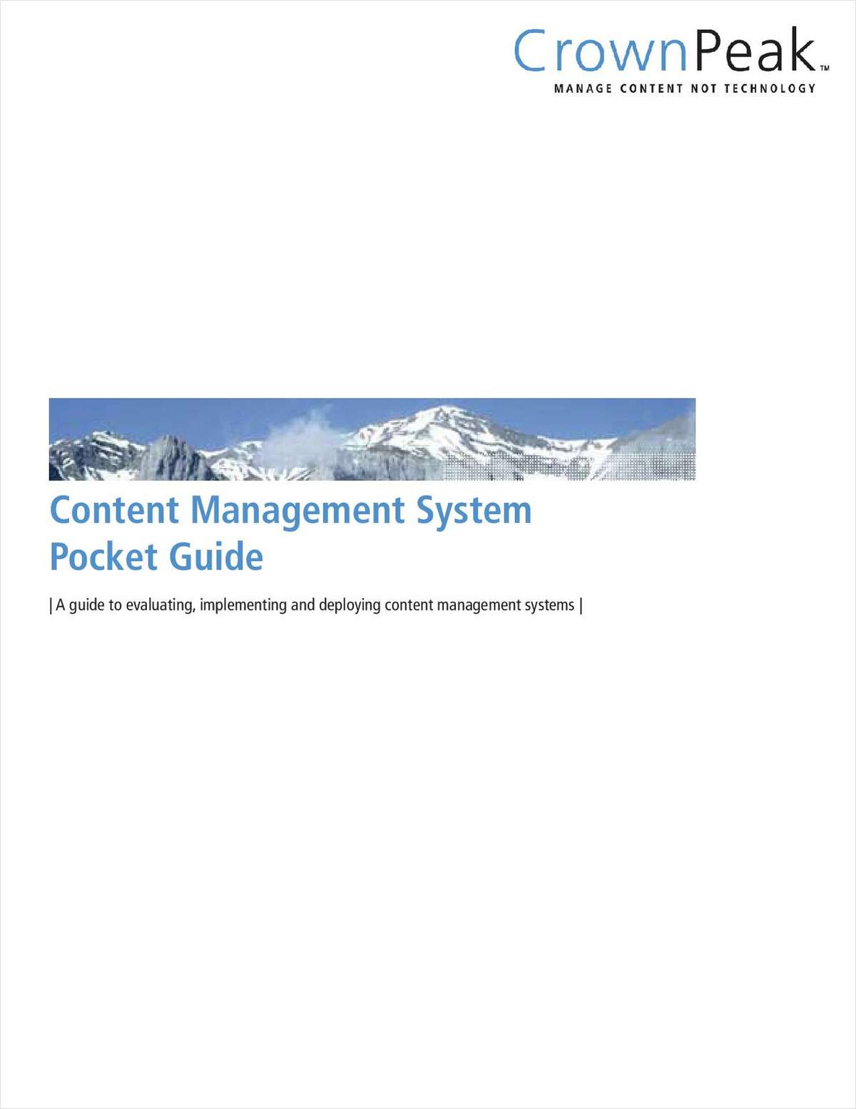 Content Management System Pocket Guide - A Guide to Evaluating, Implementing and Deploying Content Management Systems
