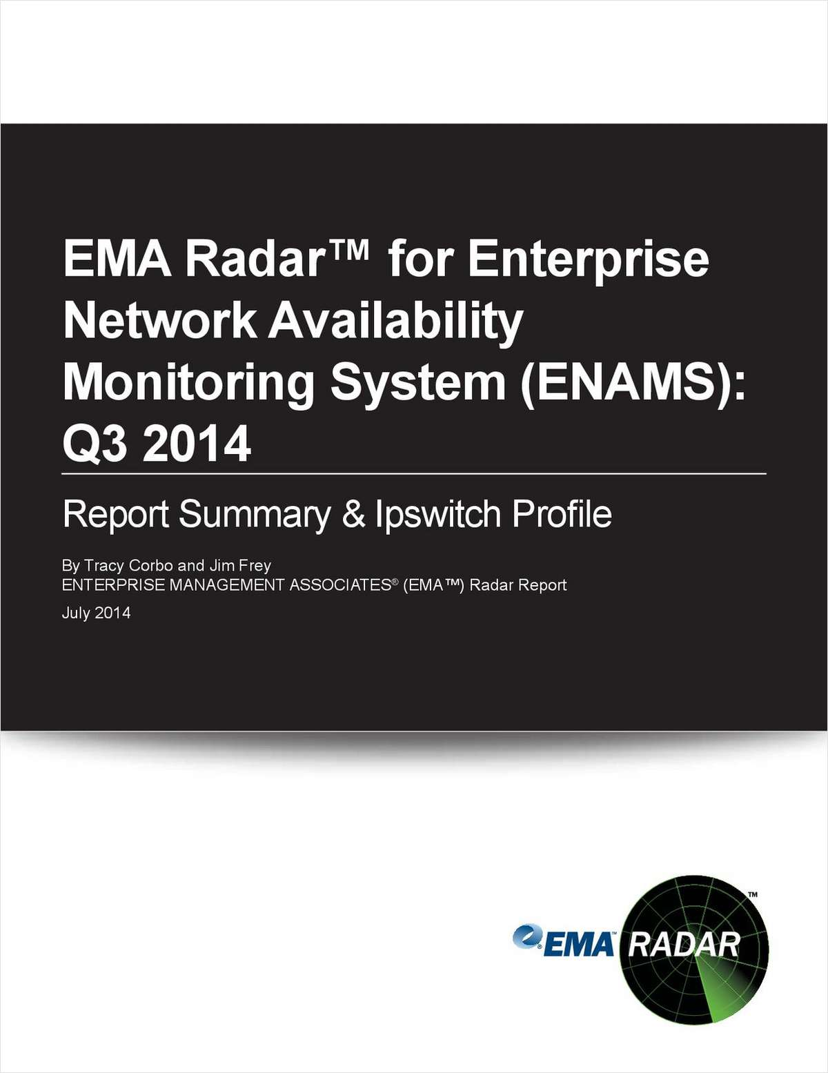 EMA Radar™ for Enterprise  Network Availability Monitoring System