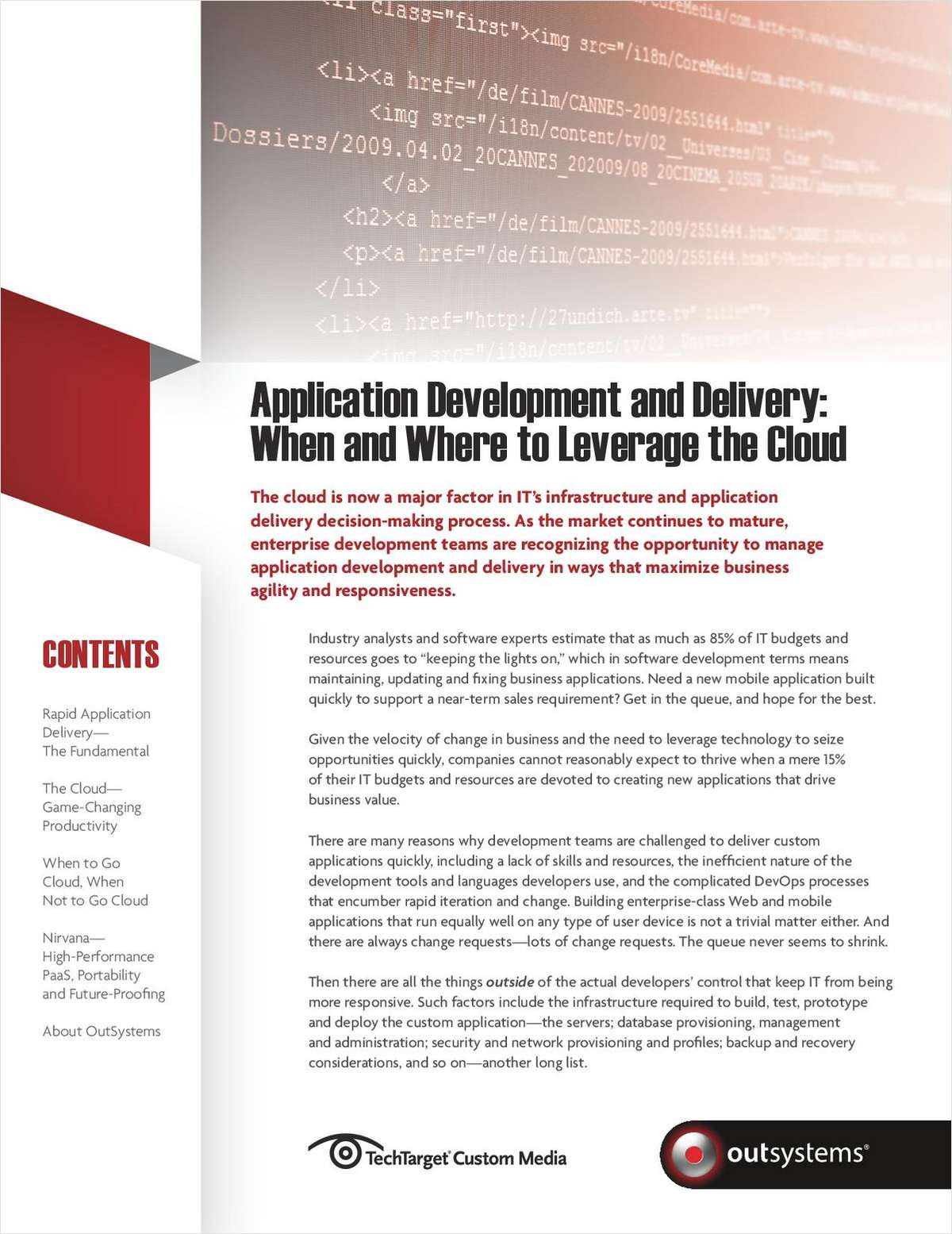 Application Development and Delivery: When and Where to Leverage the Cloud