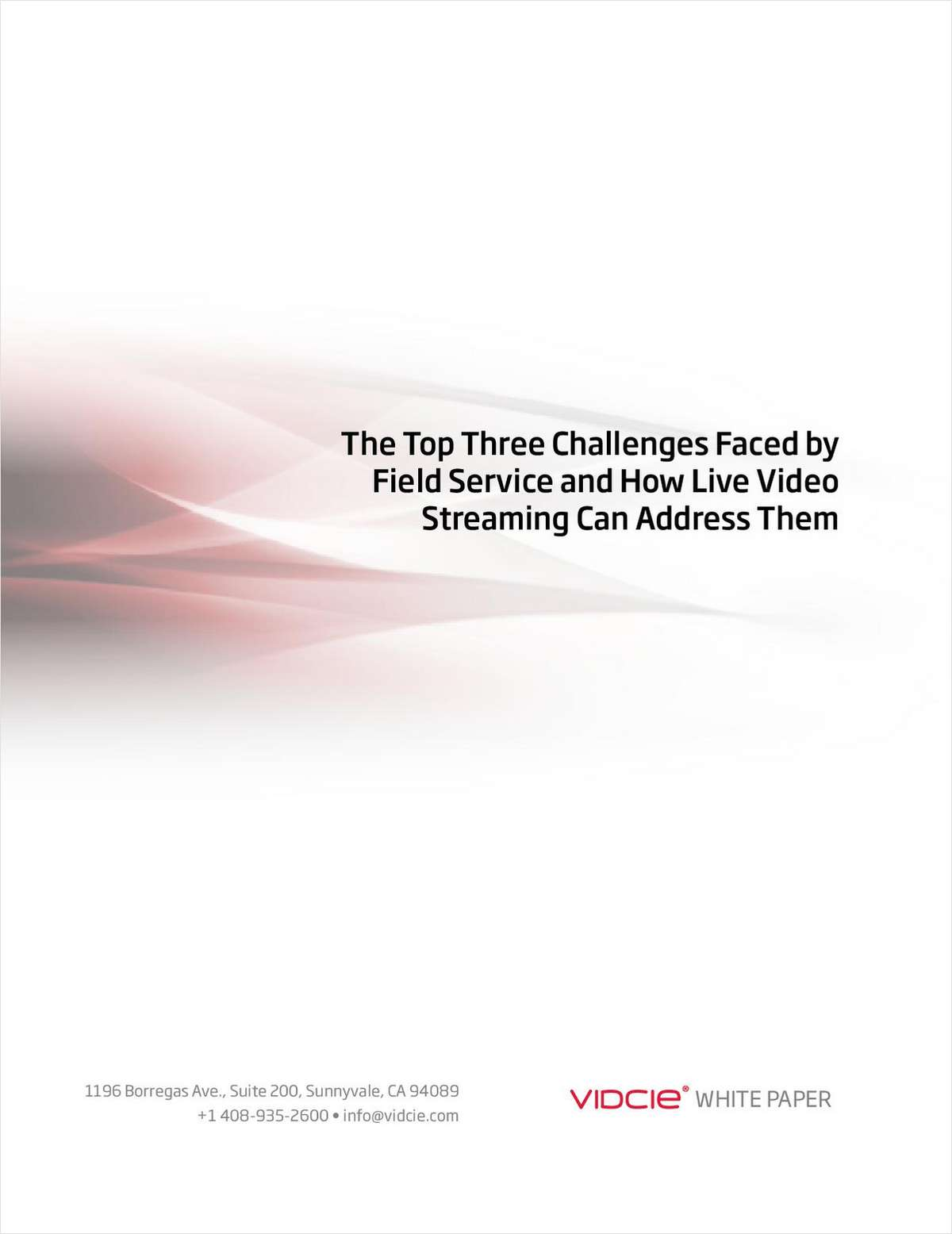 The Top Three Challenges Faced by Field Service and How Live Video Streaming Can Address Them