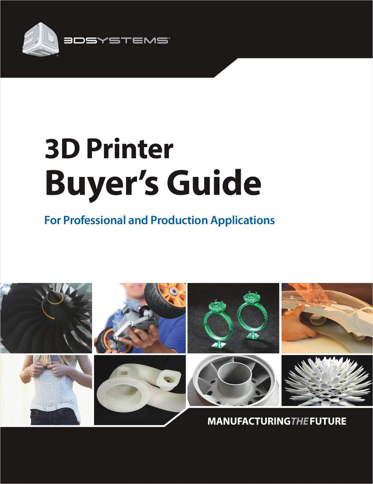 Exclusive Buyer's Guide to Selecting the Right 3D Printer
