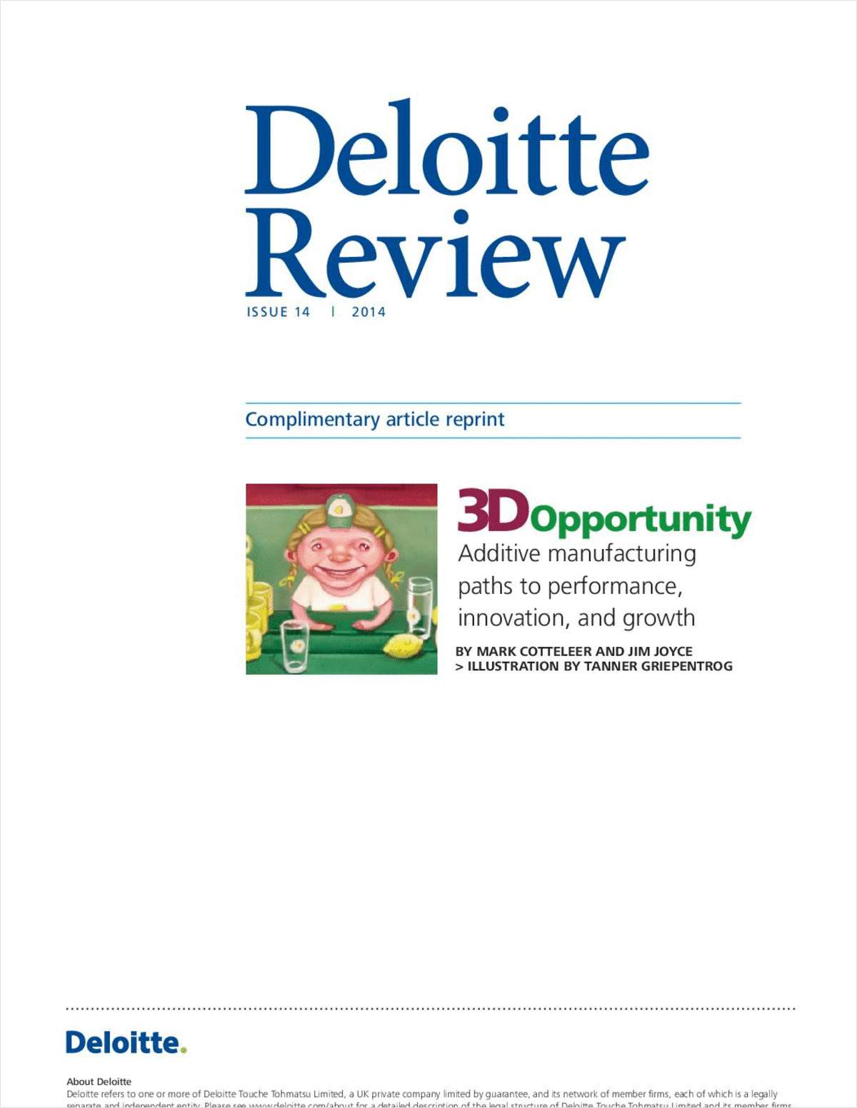Deloitte Review: The 3D Opportunity to Increase Performance, Innovation and Growth