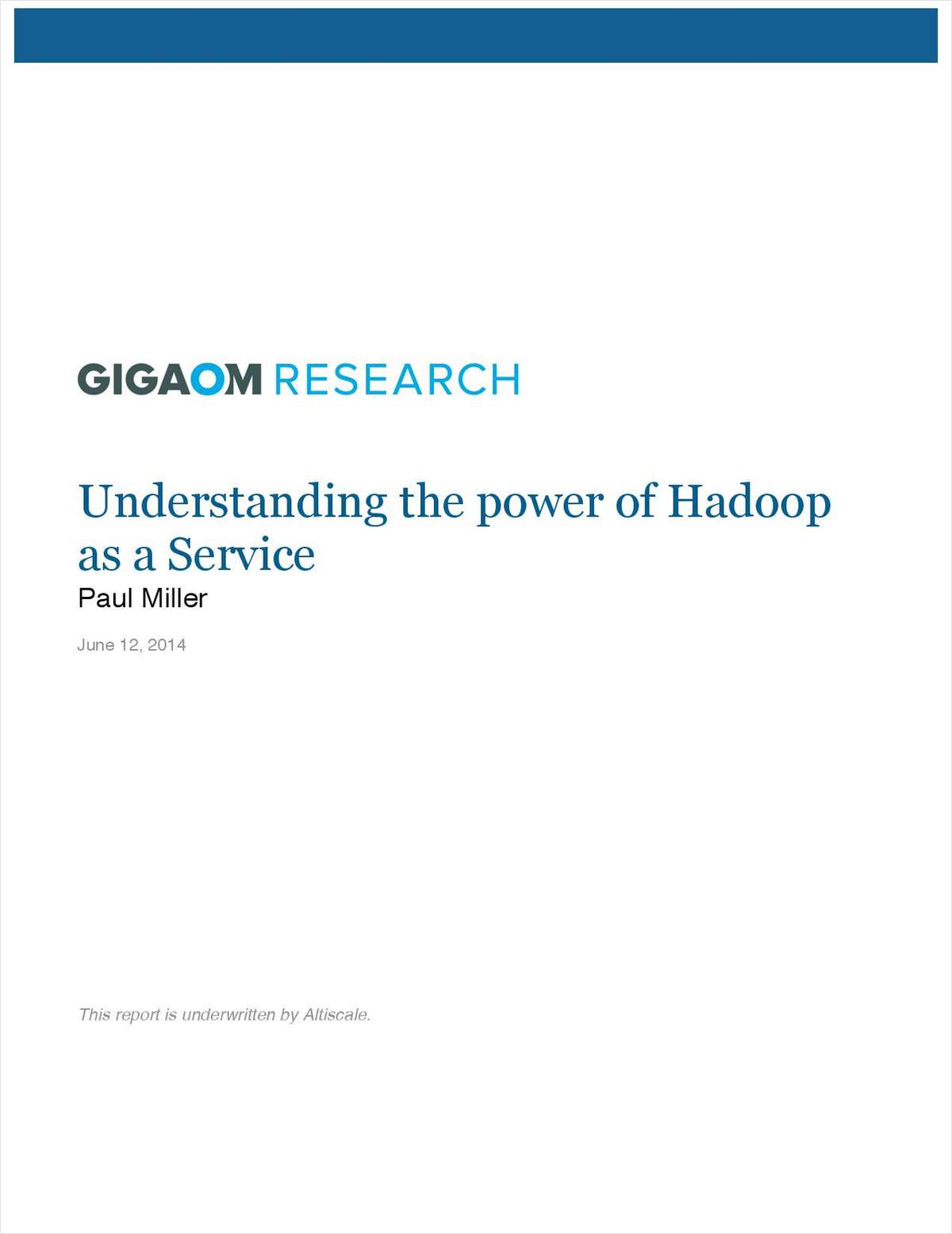 Gigaom Analyst Report: The Power of Hadoop as a Service