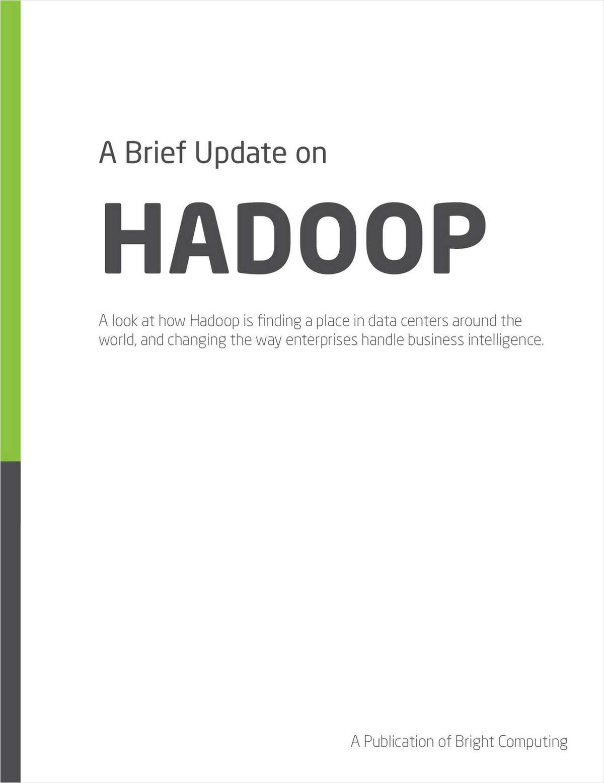 A Brief Update on Hadoop
