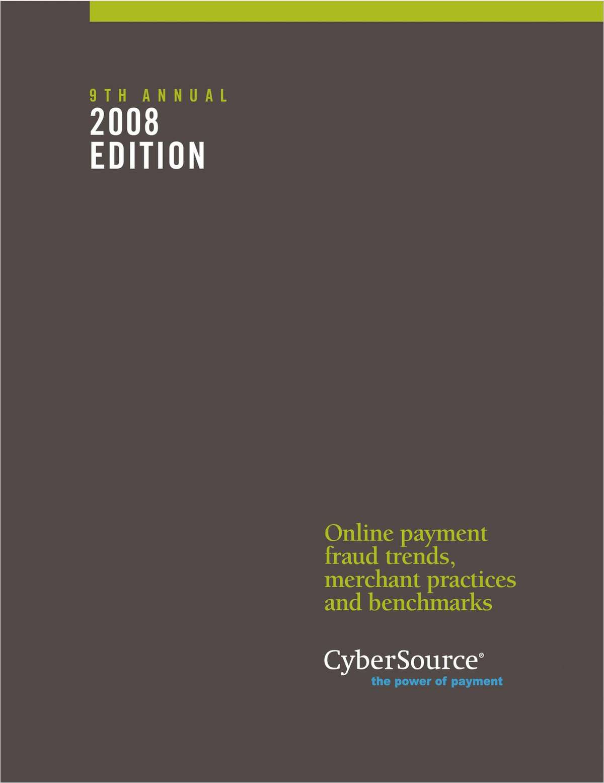 Online Fraud Report – 2008 Edition Today