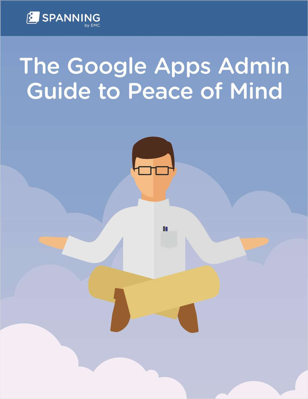 Google Apps Admins: Get Peace of Mind