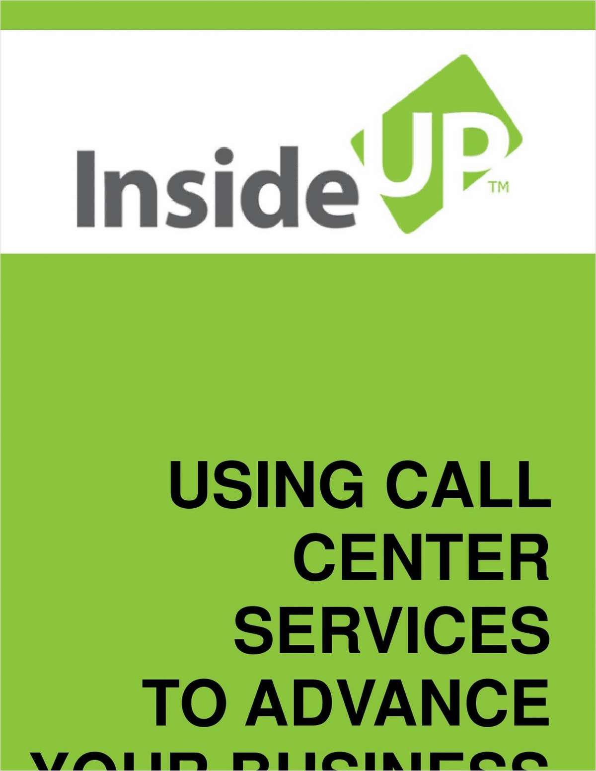 What to Look for in a Call Center:  A Free Guide on Making the Right Choice