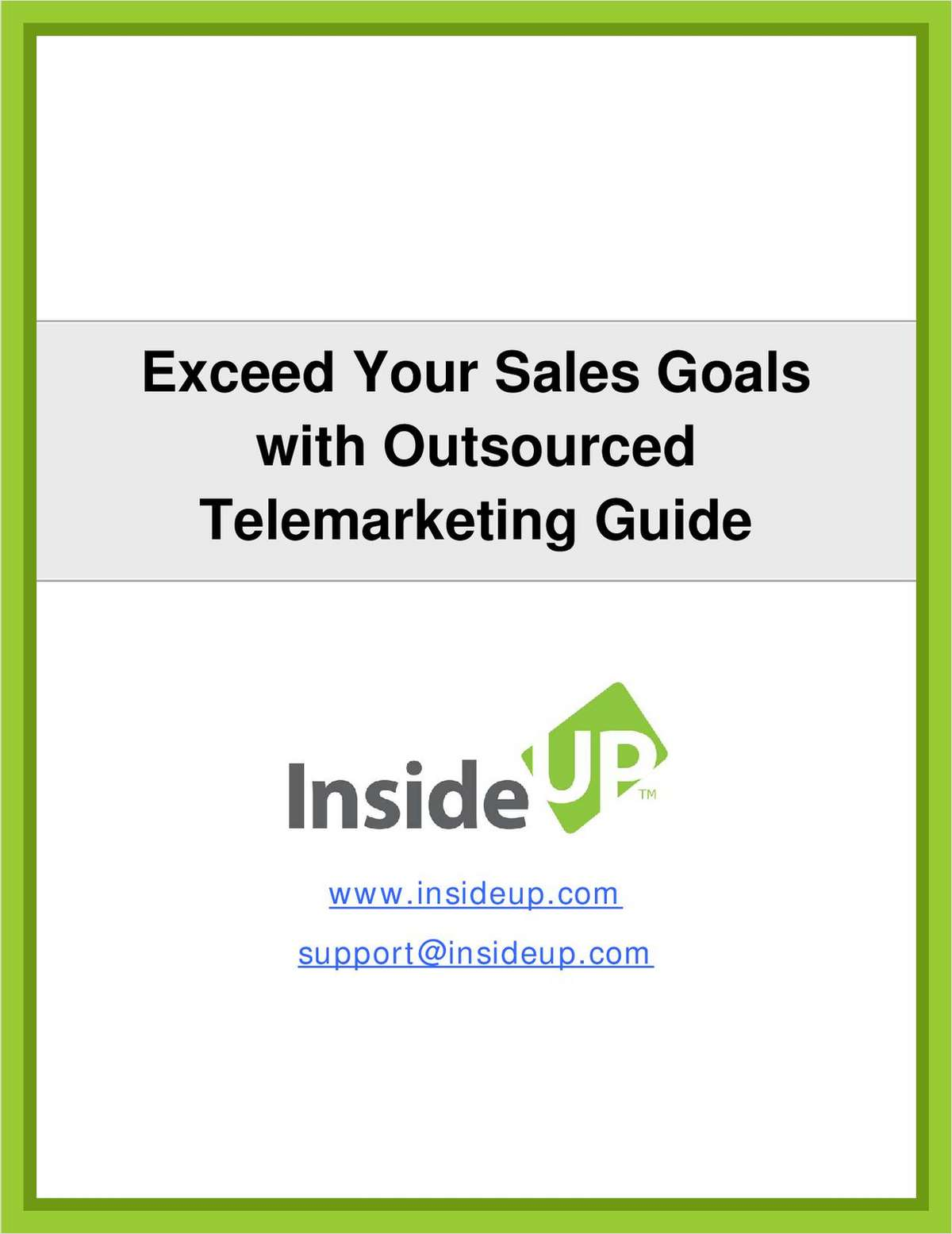 Exceed Your Sales Goals by Outsourced Telemarketing
