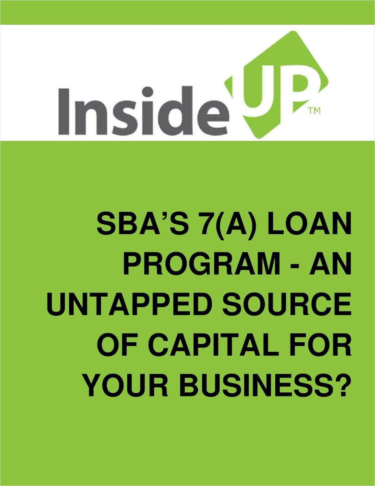 SBA's 7(a) Loan Program - For Your Start-up or Growing Business