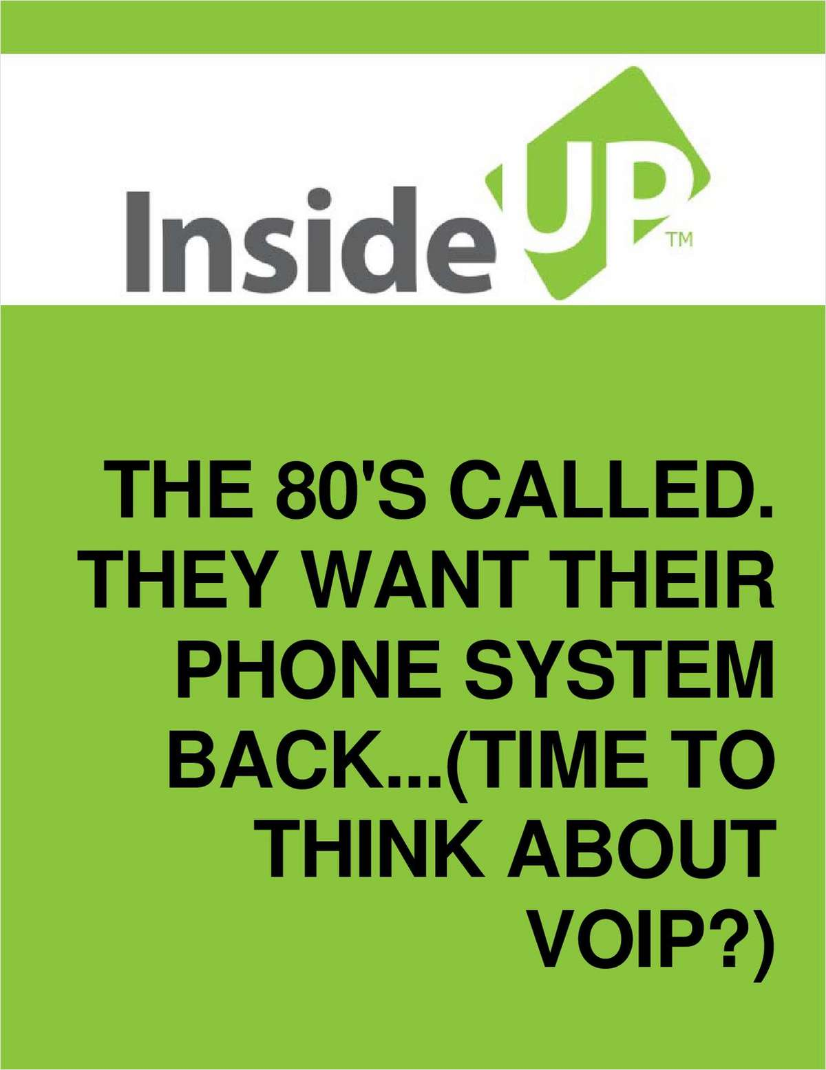 Time To Trade in Your '80s Phone System For a Powerful VoIP System