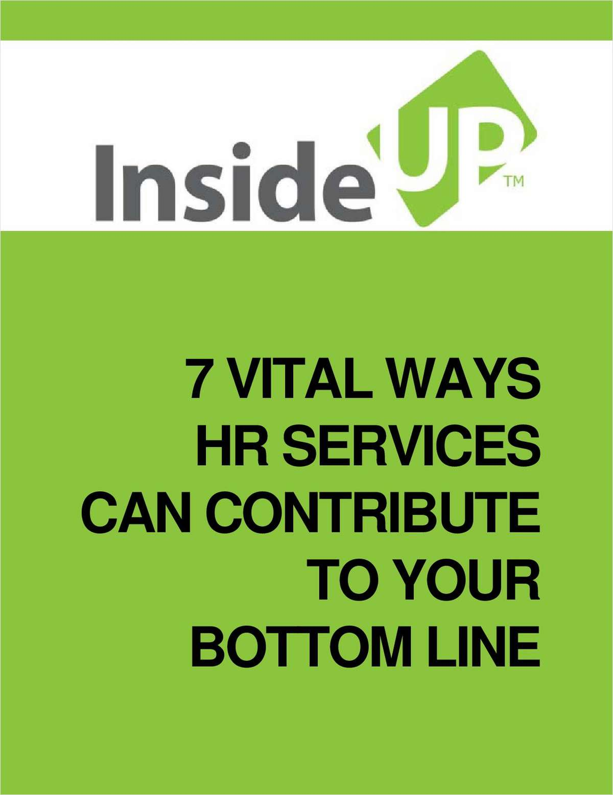 7 Vital Ways HR Services Can Contribute To Your Bottom Line