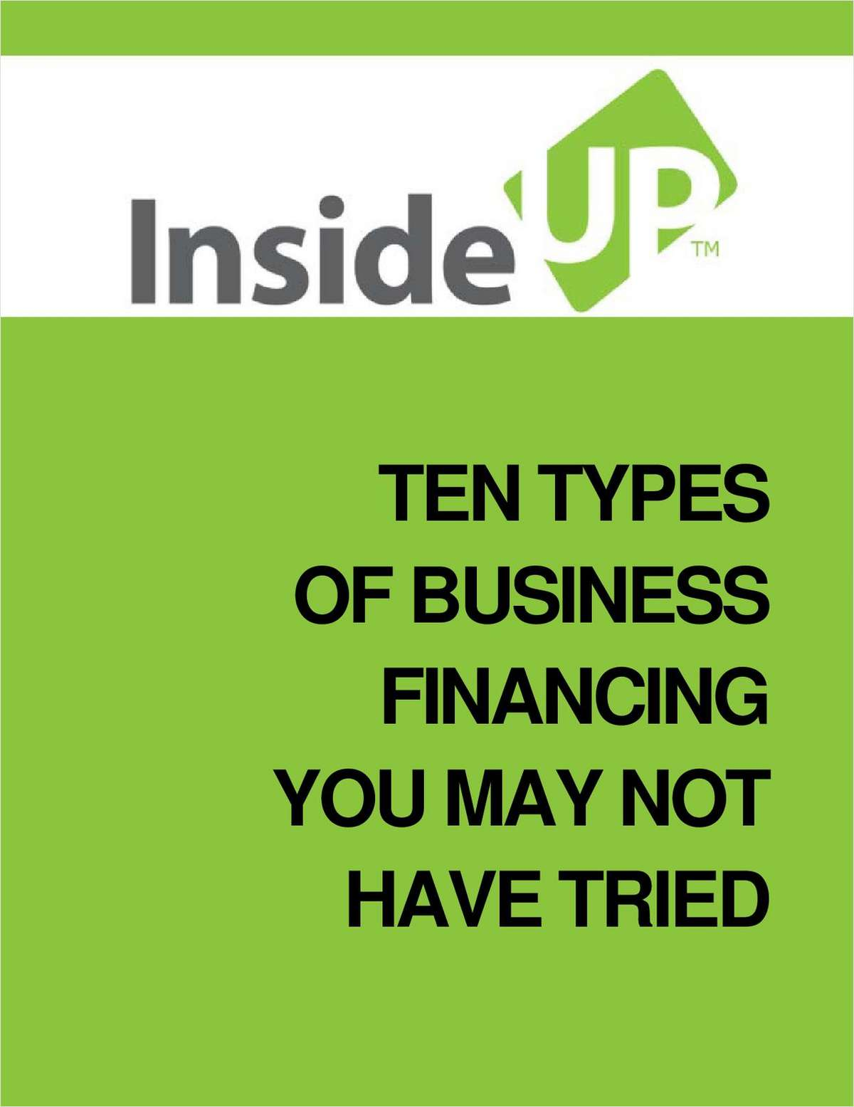 Ten Types of Business Financing You May Not Have Tried