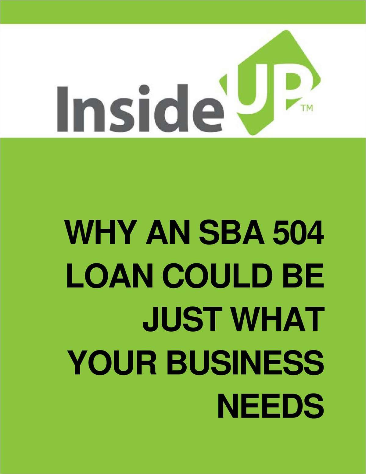 Why an SBA 504 Loan Could Be Just What Your Business Needs