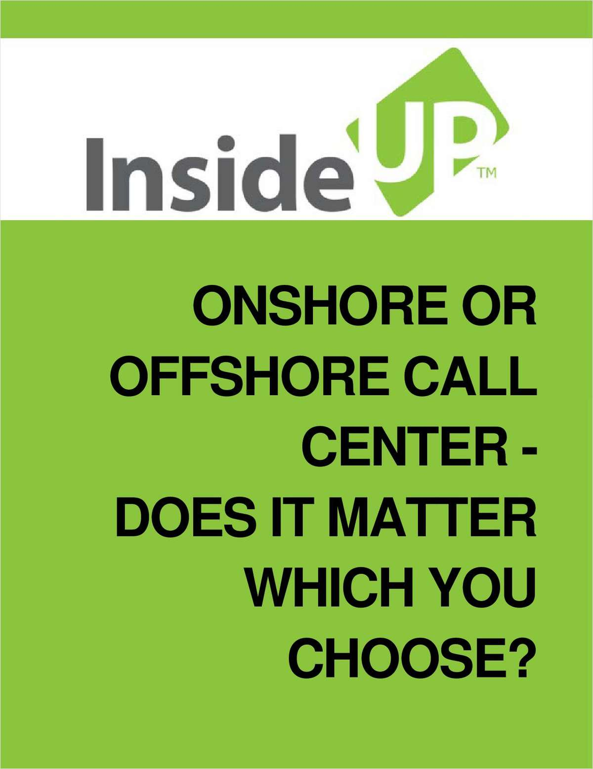 Onshore or Offshore Call Center - Does It Matter Which You Choose?