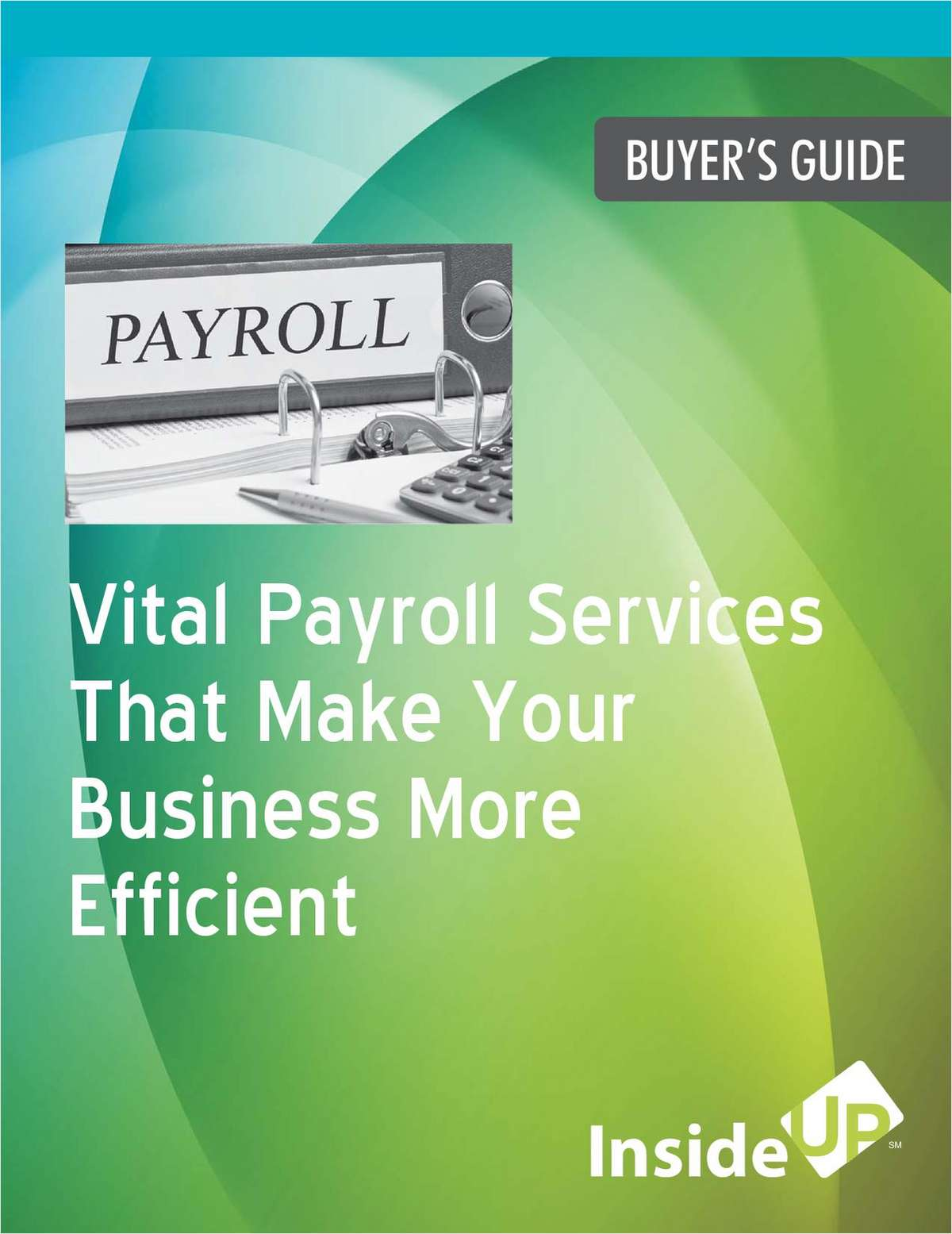 Vital Payroll Services That Make Your Business More Efficient