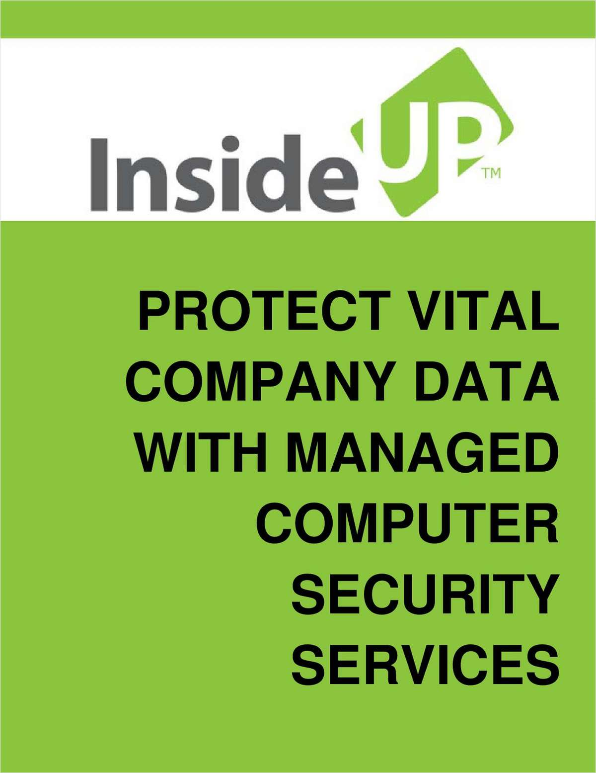 How To Cost-Effectively Manage The Security of Your Company's IT Infrastructure