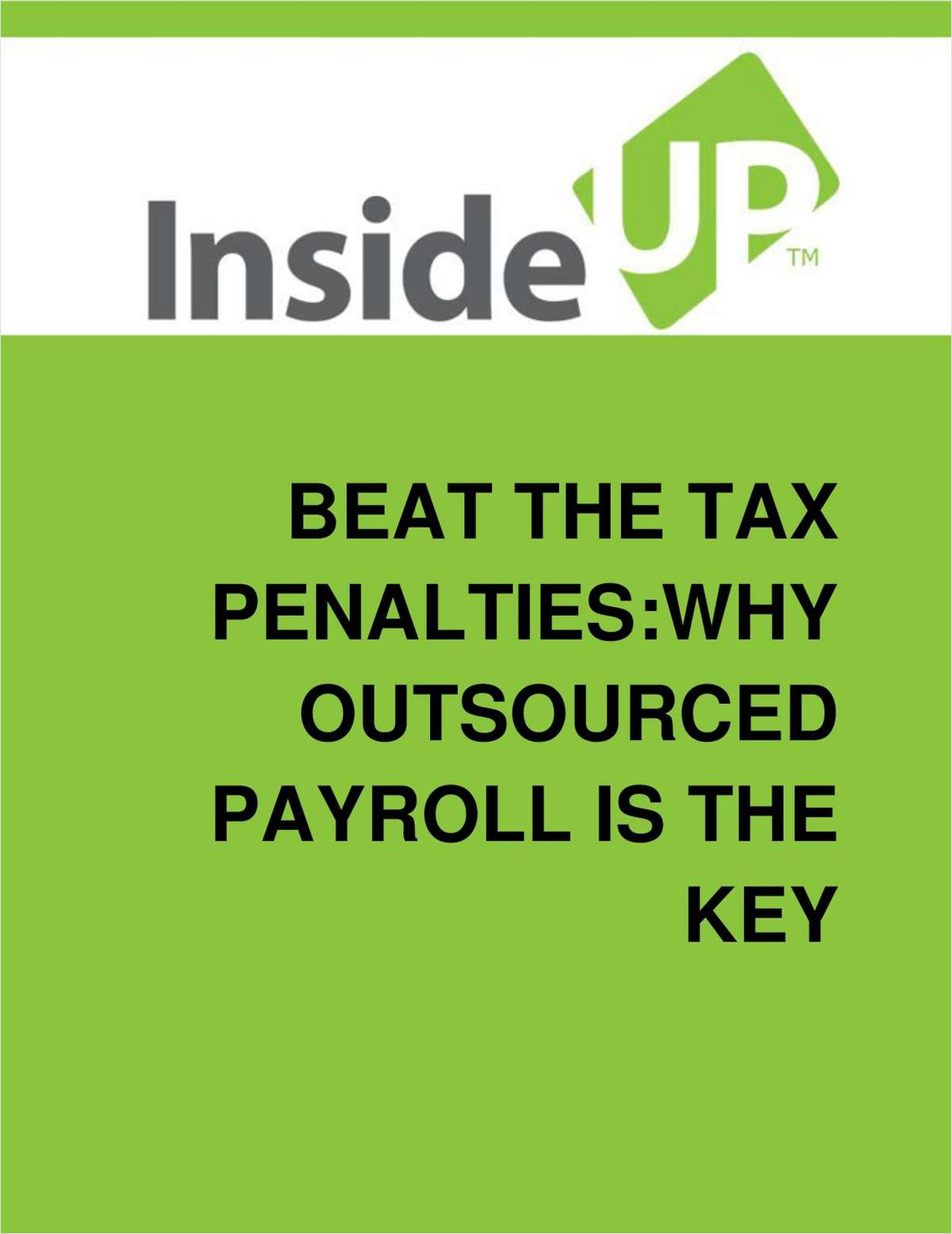 How Outsourcing Your Business Payroll Can Keep You Compliant And Protect Against Fines & Penalties
