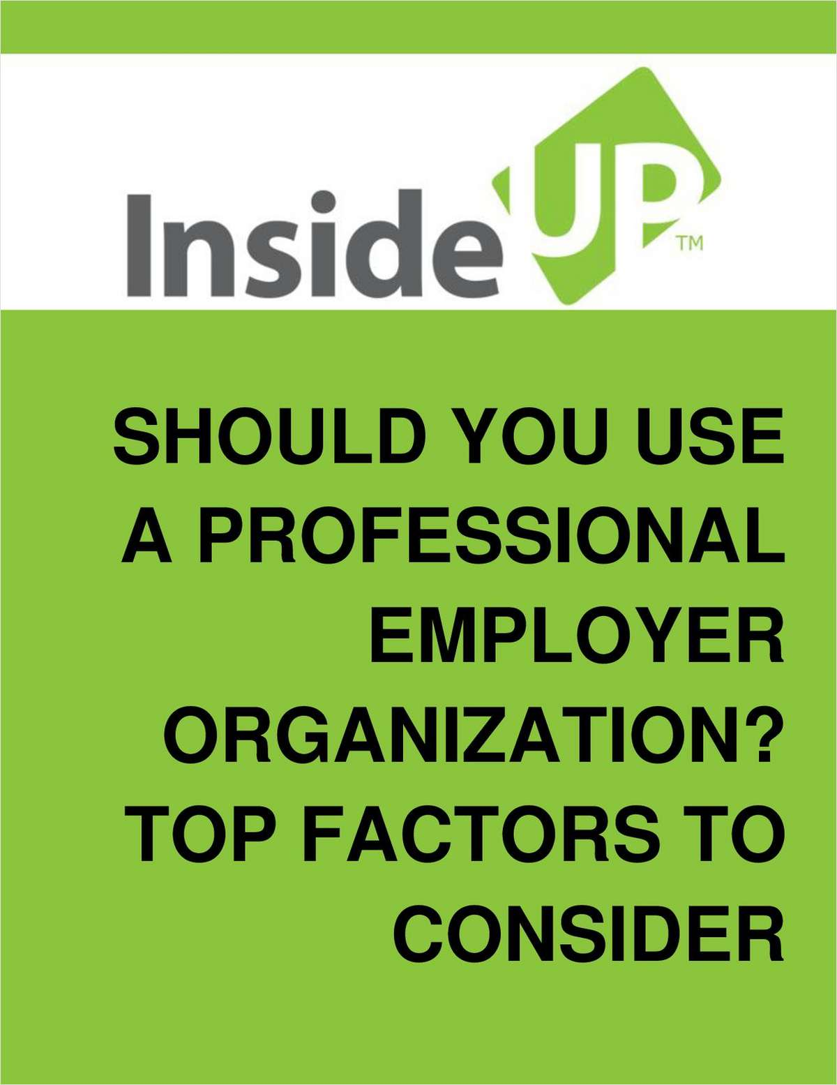 Is Outsourcing Your HR Functions To A Professional Employment Organization The Right Call For Your Business?