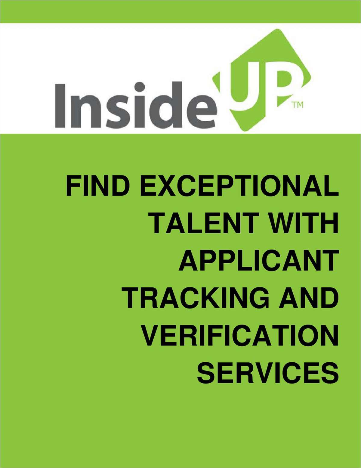 Finding Exceptional Talent With Applicant Tracking and Verification Systems