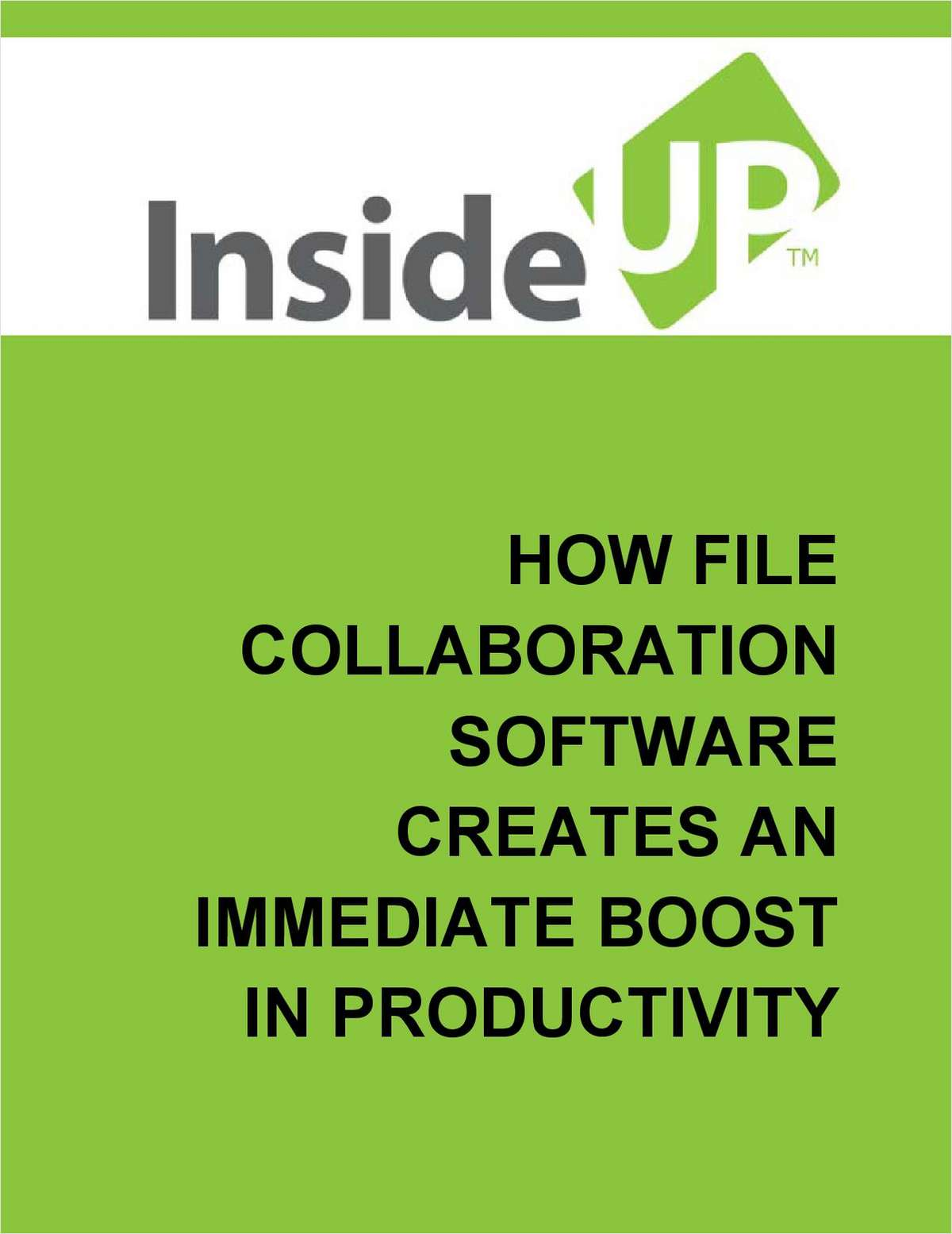 How File Collaboration Software Creates an Immediate Boost in Productivity