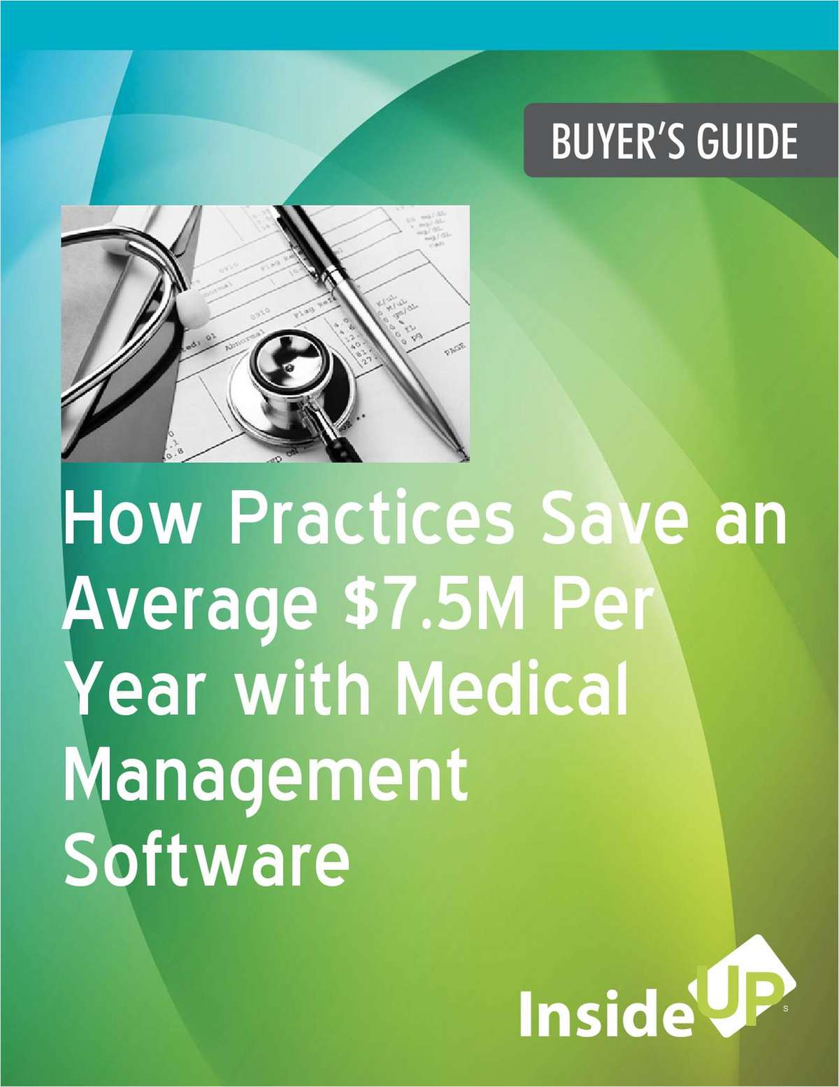 How Practices Save an Average $7.5M Per Year with Medical Management Software